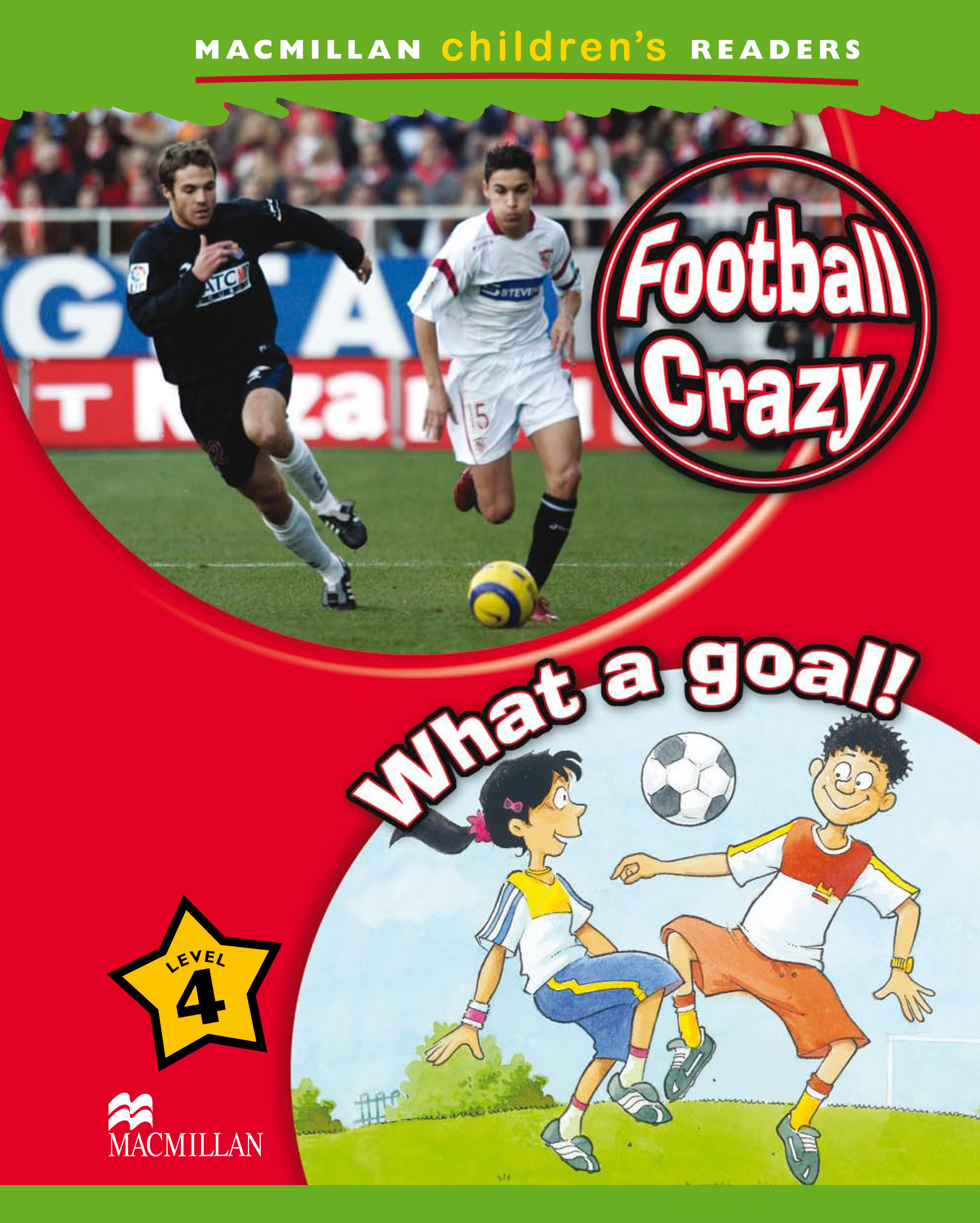 Football Crazy! / What a Goal!