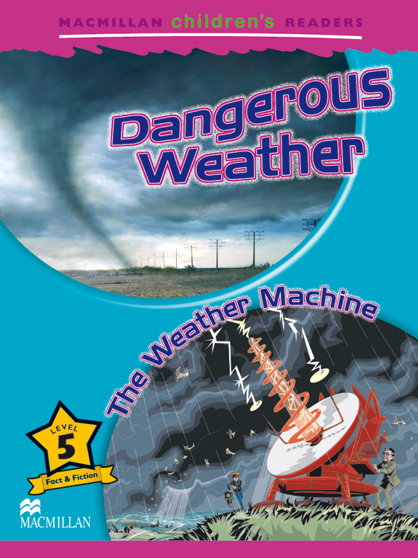 Dangerous Weather / The Weather Machine