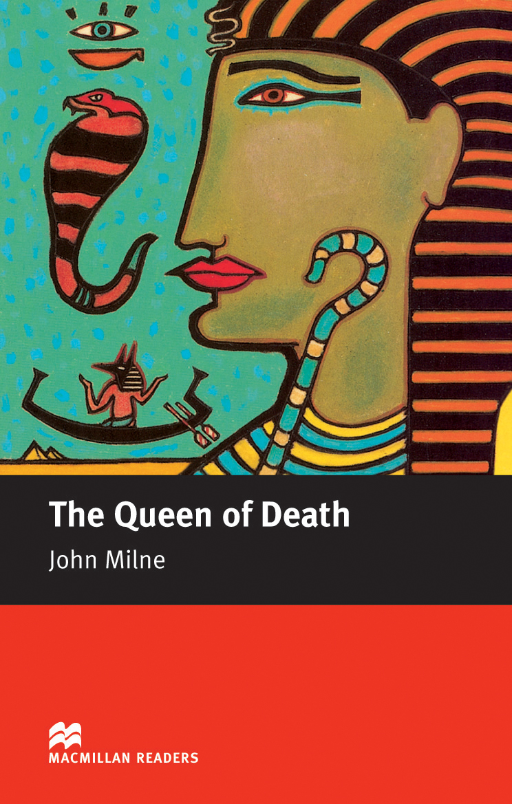 Macmillan Readers: The Queen of Death without CD