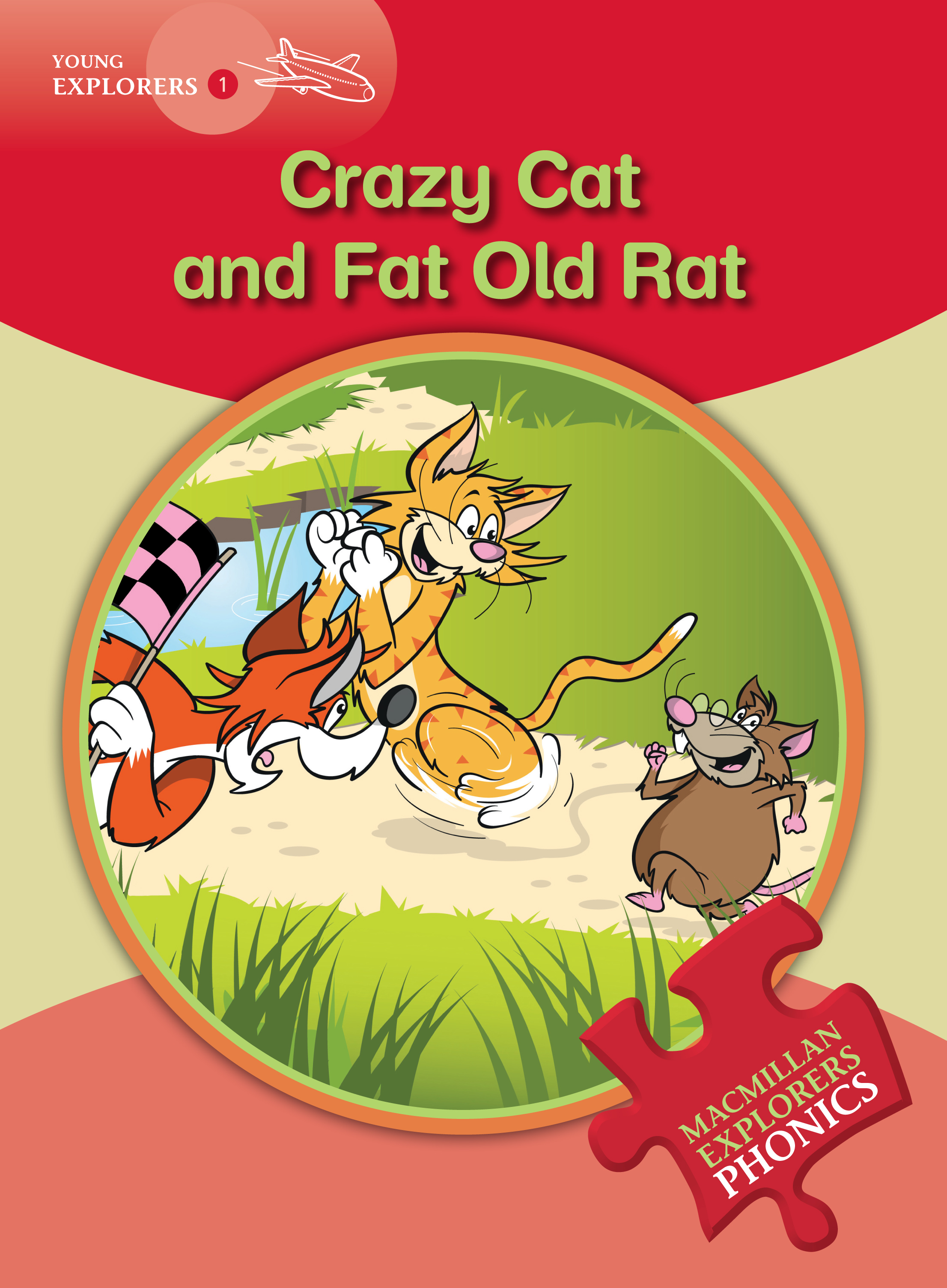 Young Explorers 1: Crazy Cat and Fat Old Rat