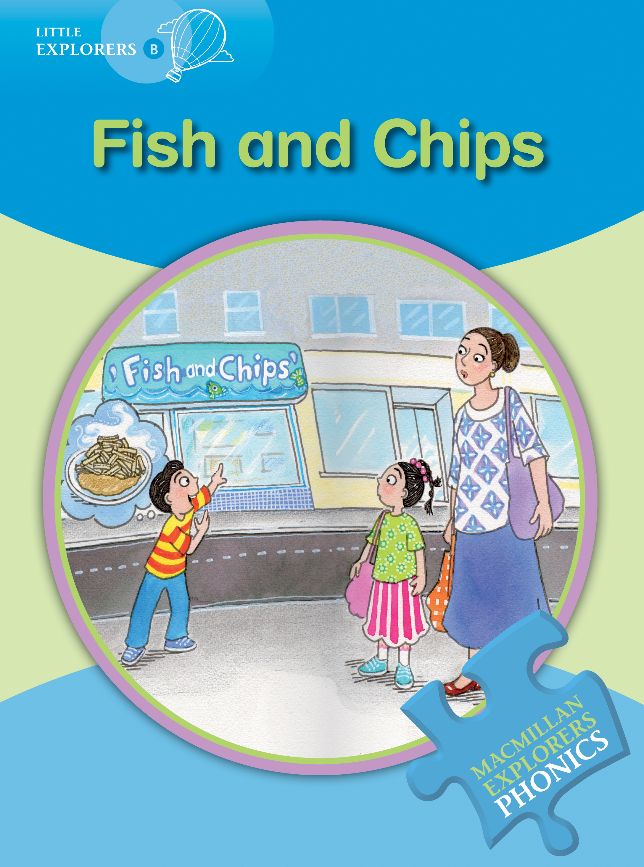 Little Explorers B: Fish and Chips