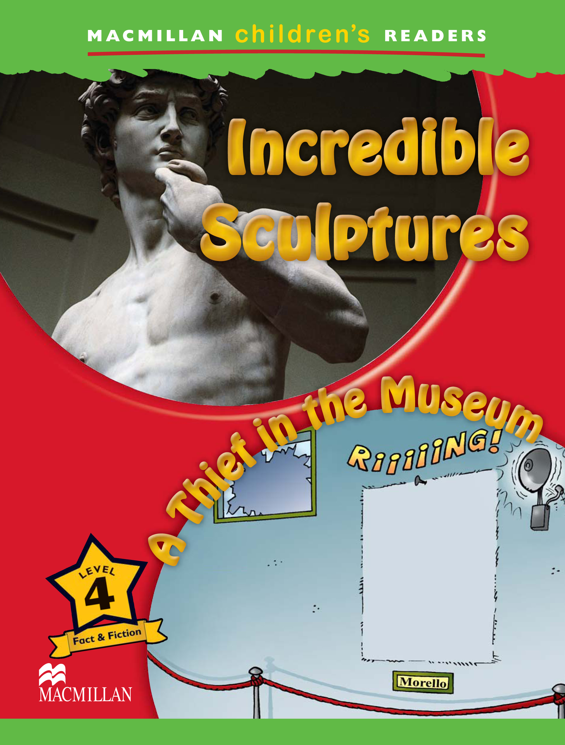 Incredible Sculptures / A Thief in the Museum