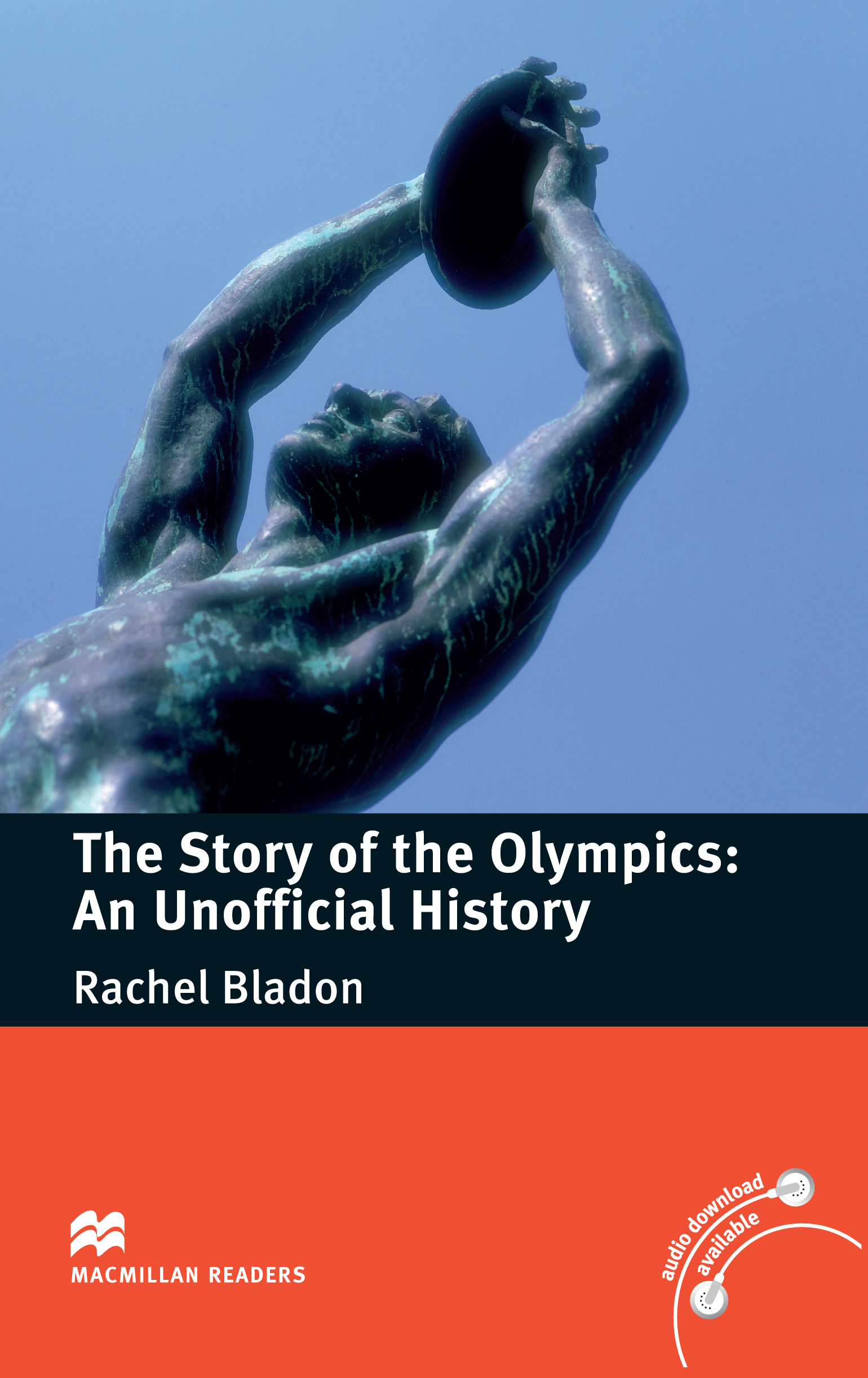 Macmillan Readers: The Story of the Olympics: An Unofficial History without CD