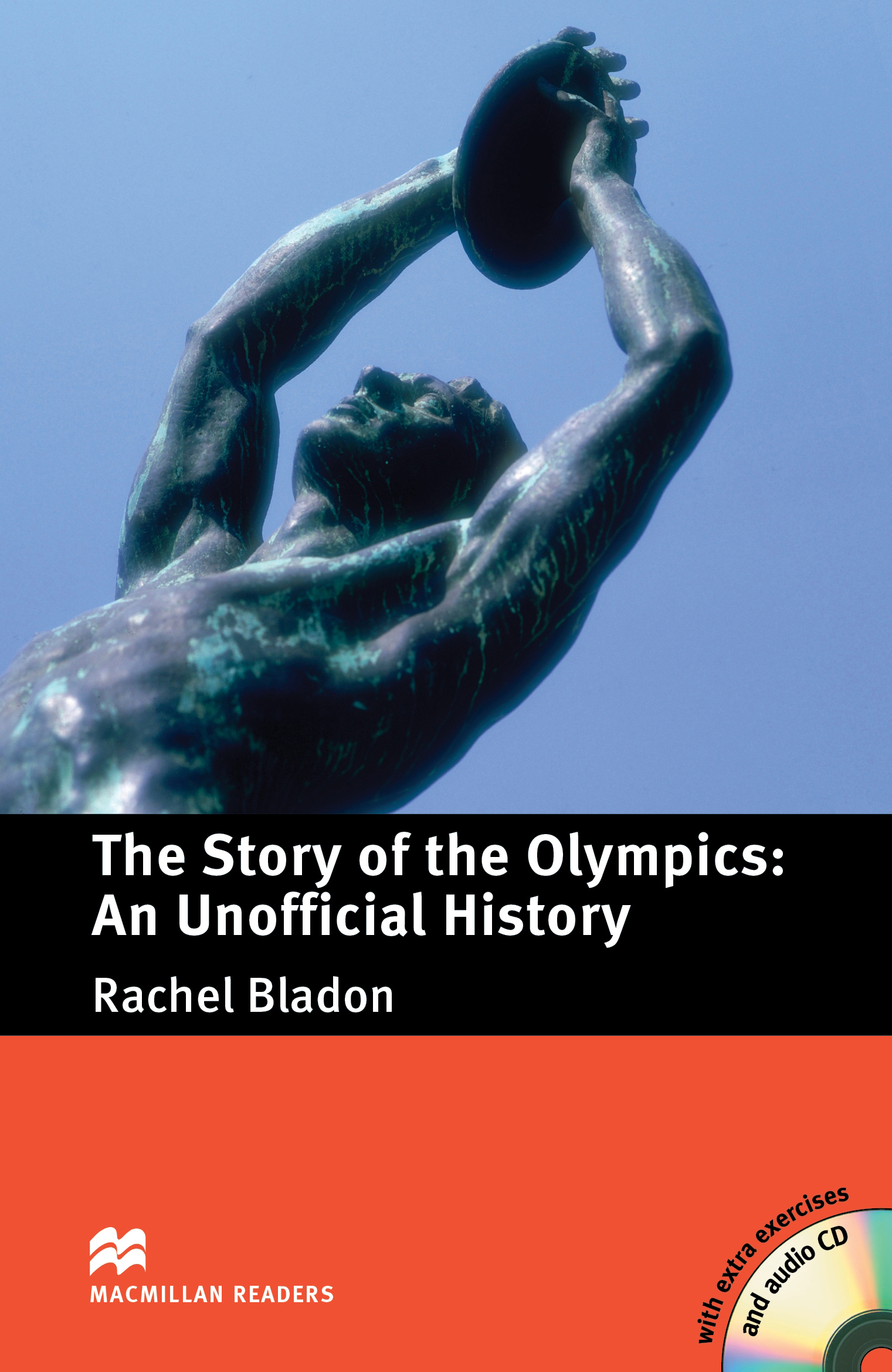 Macmillan Readers: The Story of the Olympics: An Unofficial History Pack