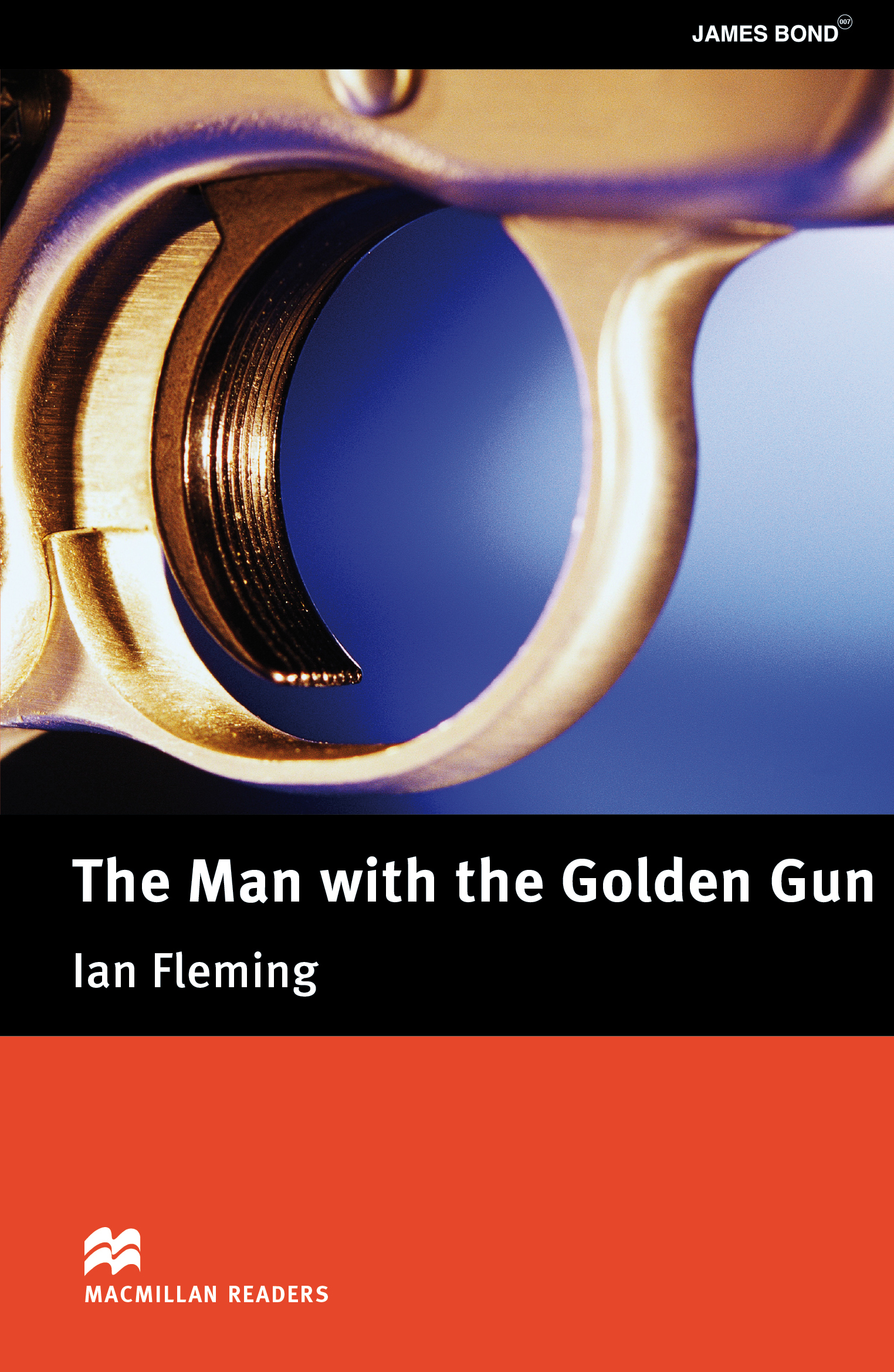 Macmillan Readers: The Man with the Golden Gun without CD