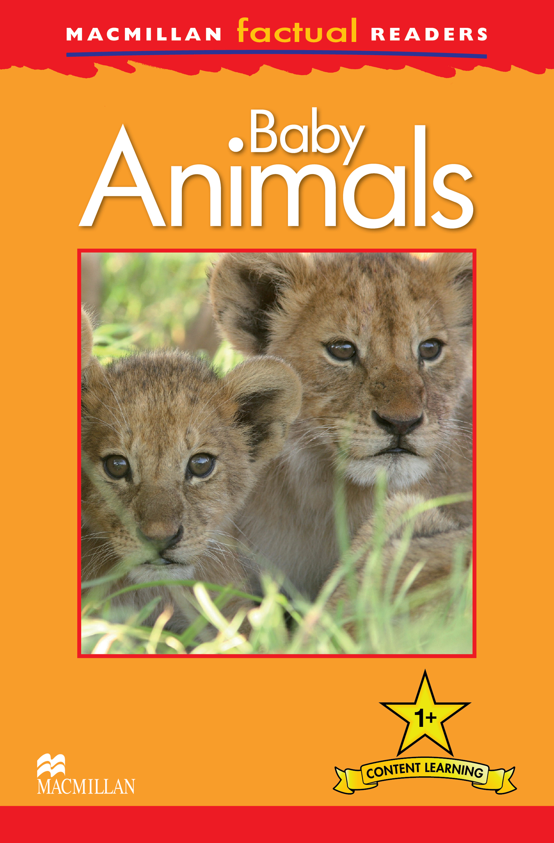 Macmillan Factual Readers: Baby Animals