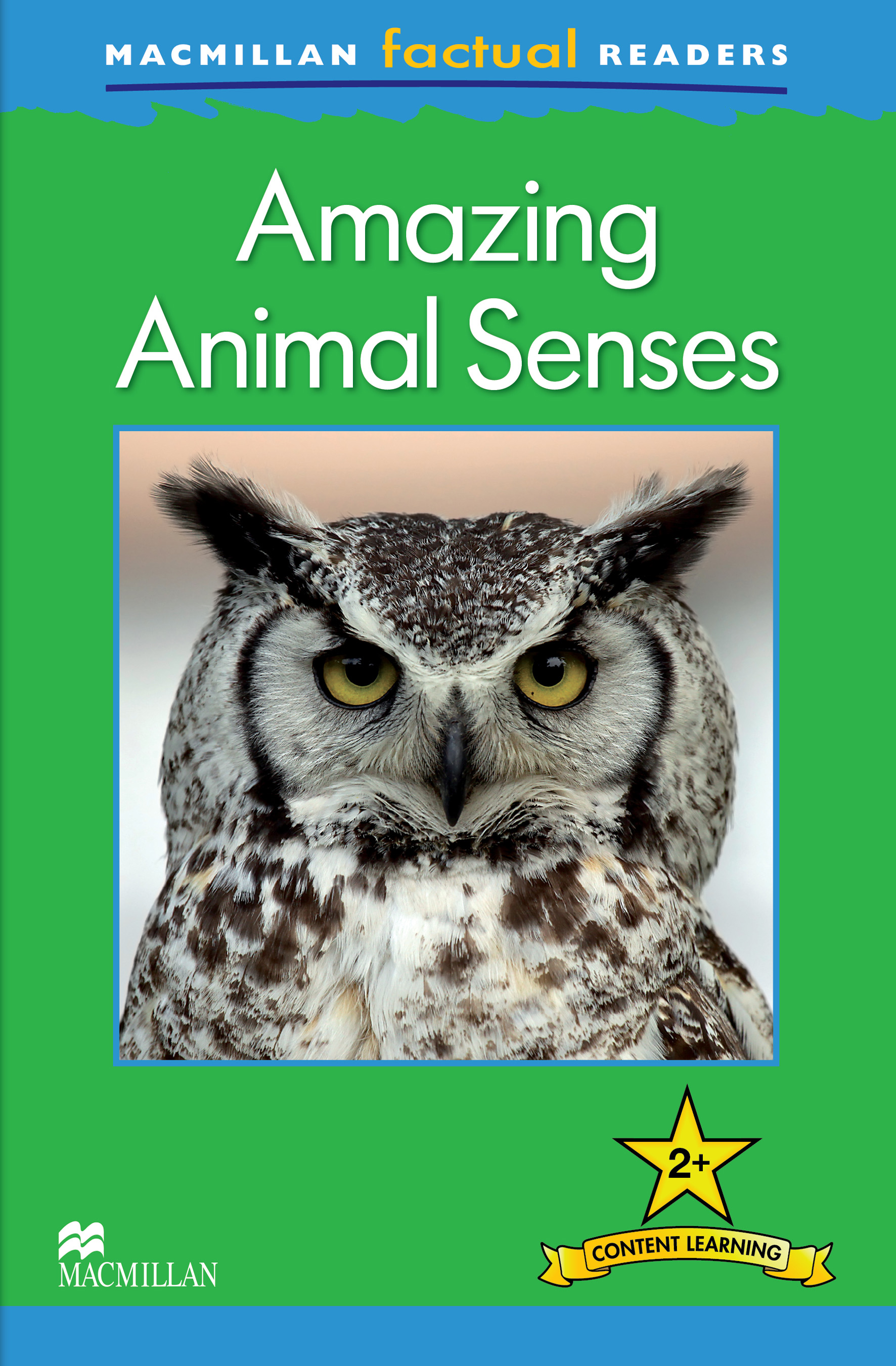 Macmillan Factual Readers: Amazing Animal Senses