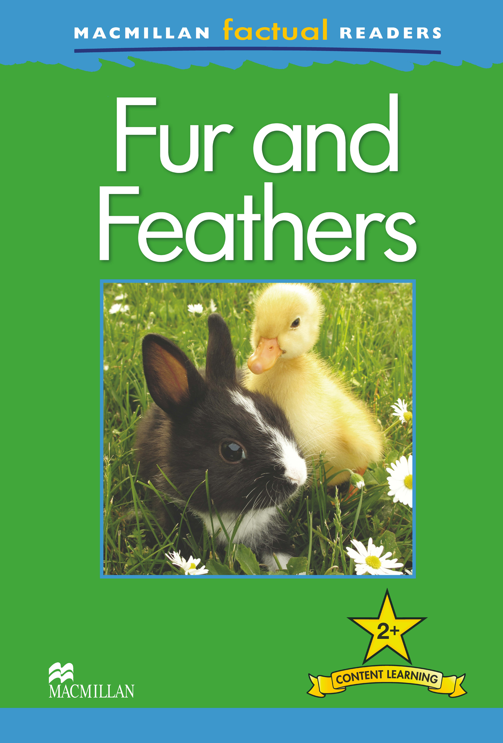 Macmillan Factual Readers: Fur and Feathers
