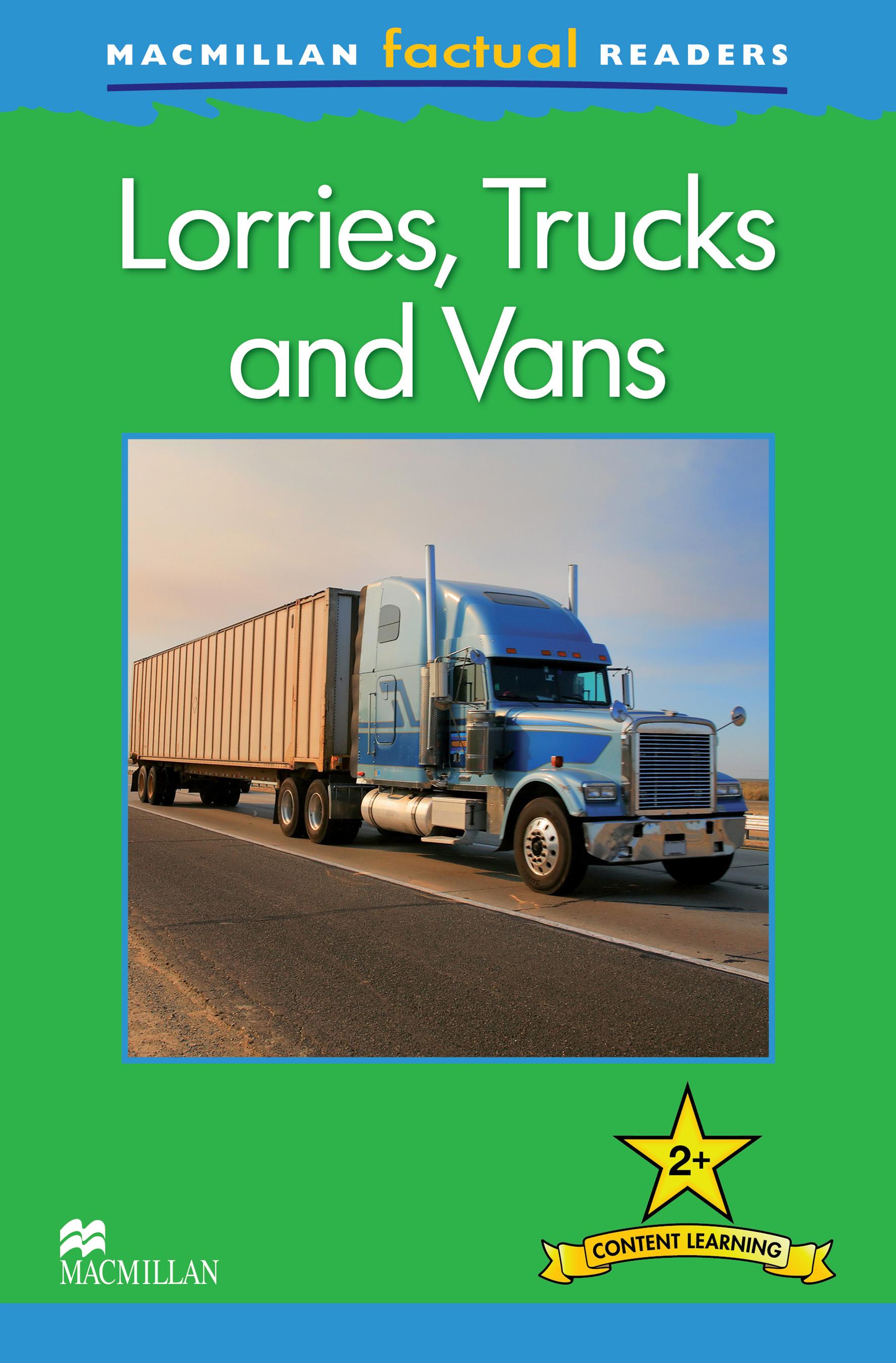 Macmillan Factual Readers: Lorries, Trucks and Vans