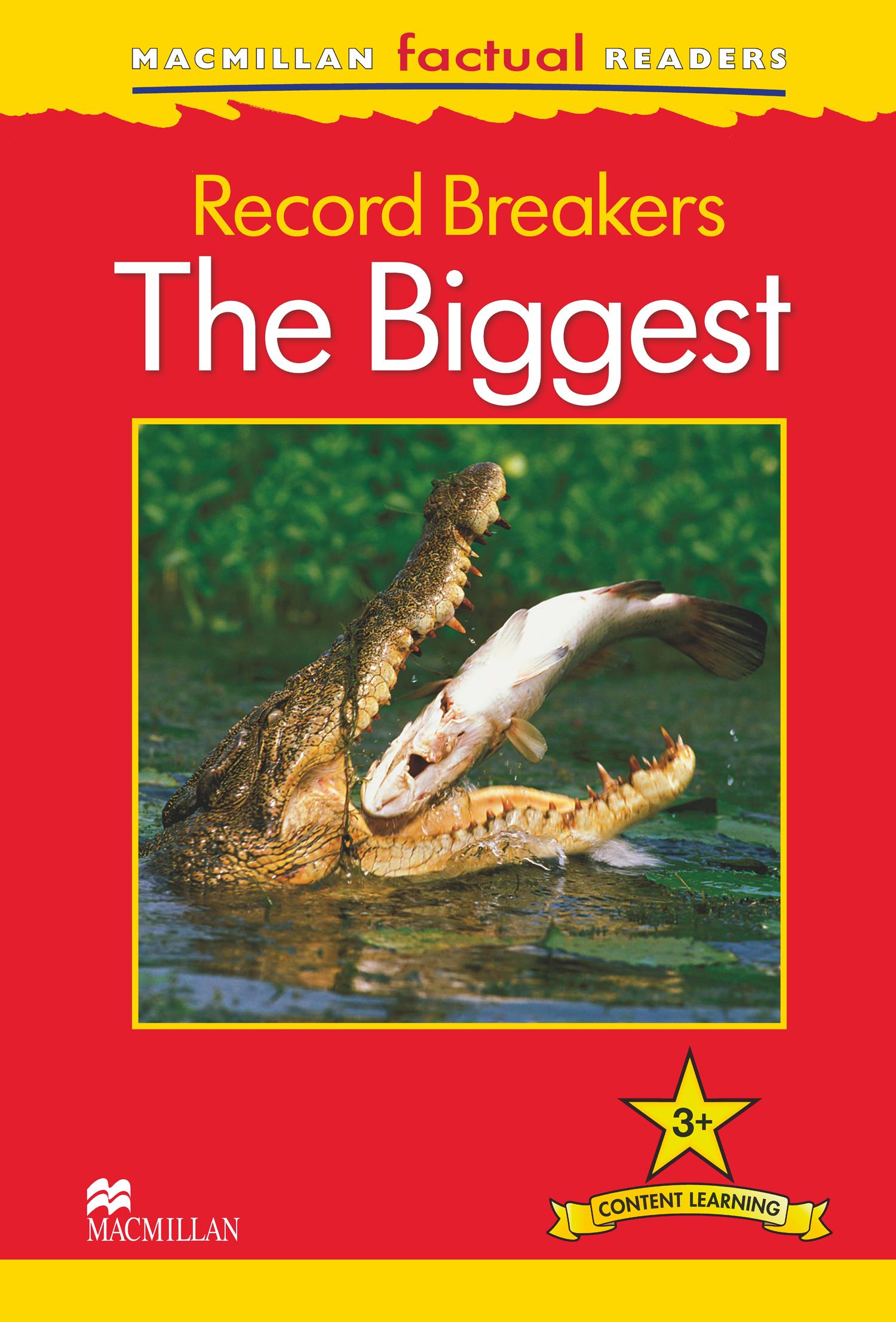 Macmillan Factual Readers: Record Breakers - The Biggest