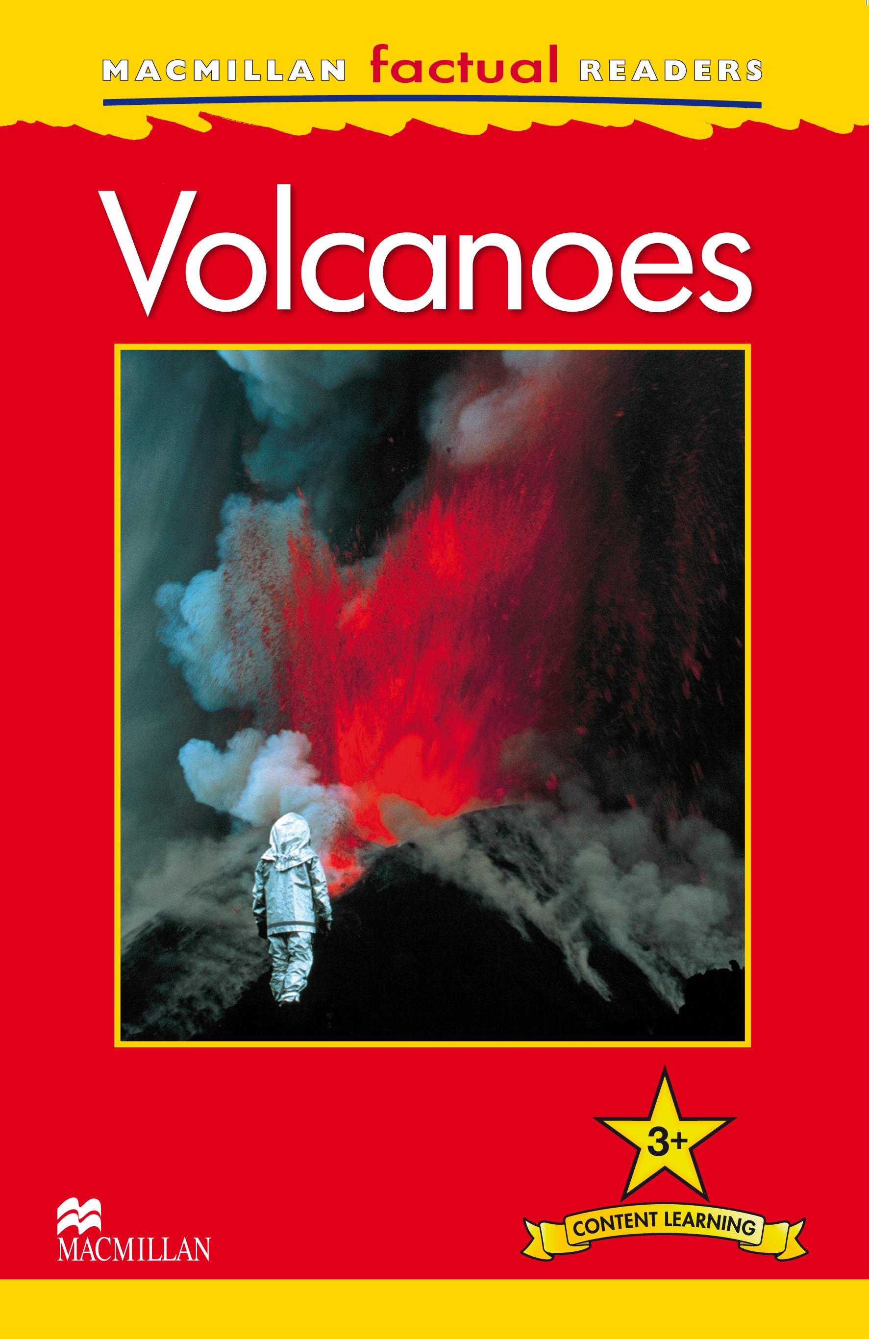 Macmillan Factual Readers: Volcanoes
