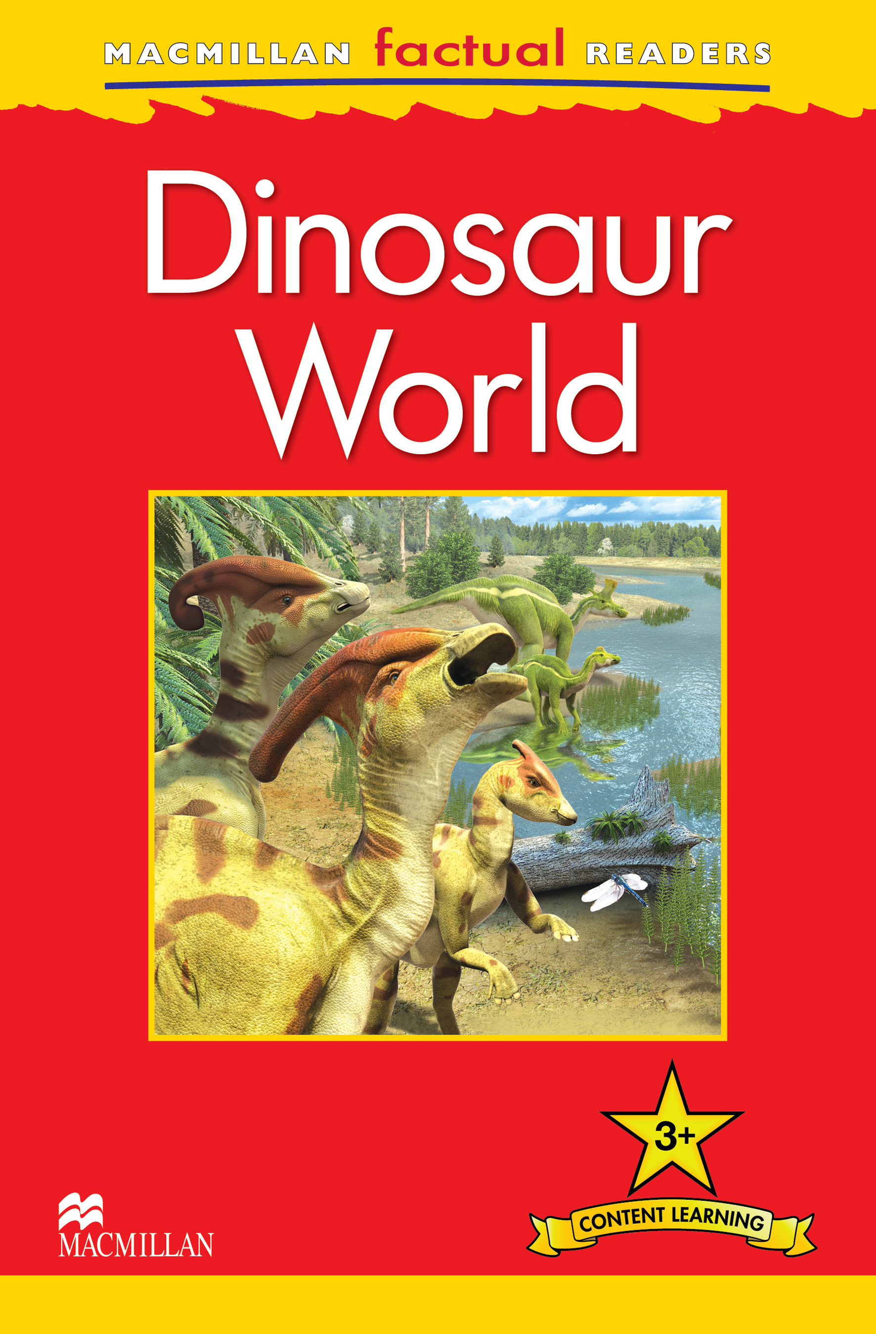 Macmillan Factual Readers: Dinosaur World