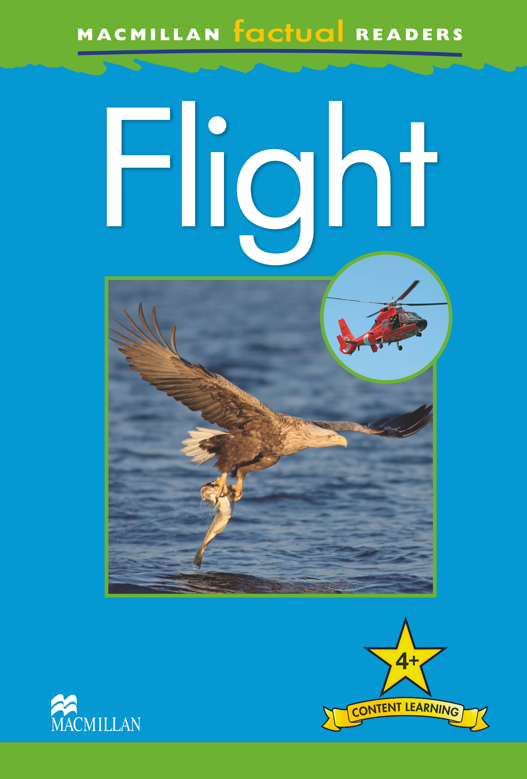 Macmillan Factual Readers: Flight