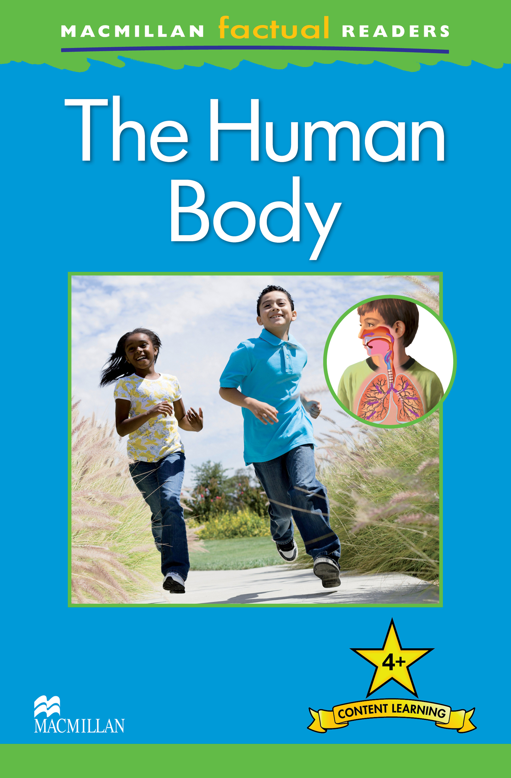 Macmillan Factual Readers: The Human Body