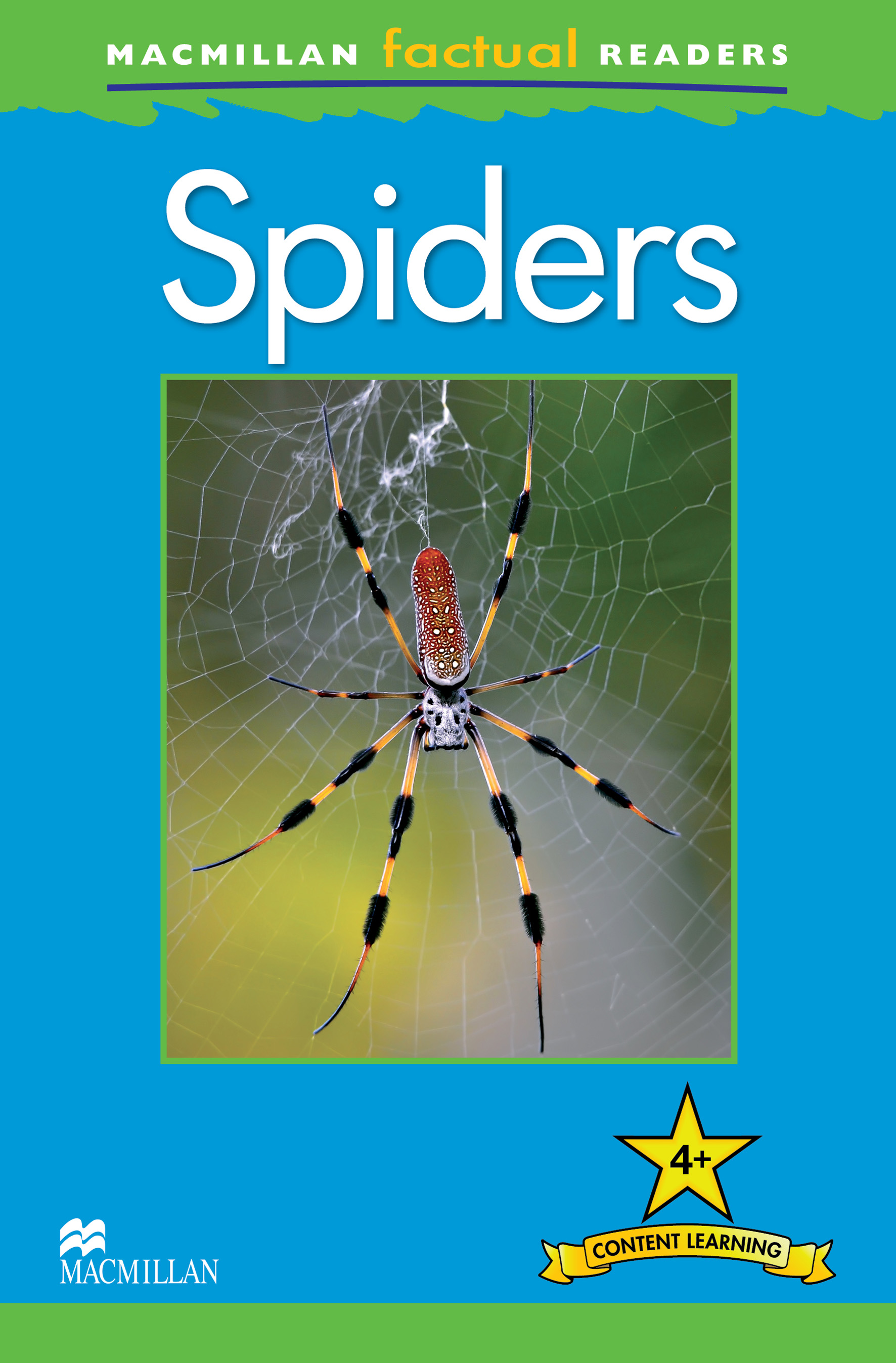 Macmillan Factual Readers: Spiders