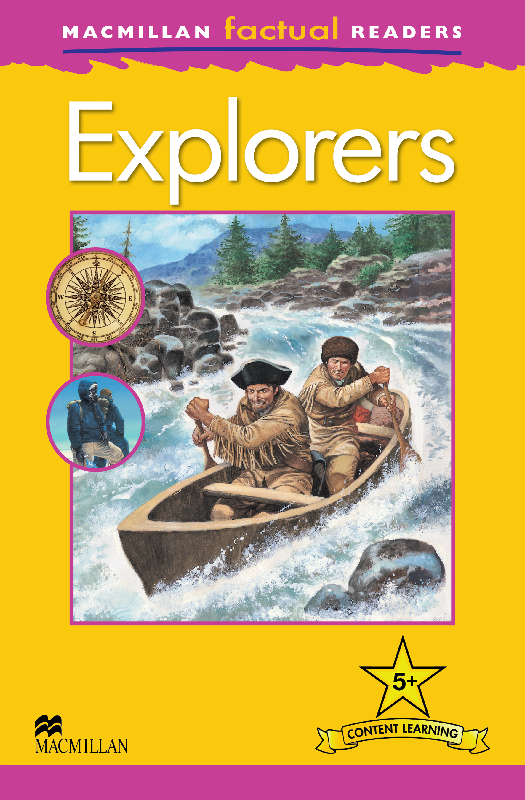 Macmillan Factual Readers: Explorers