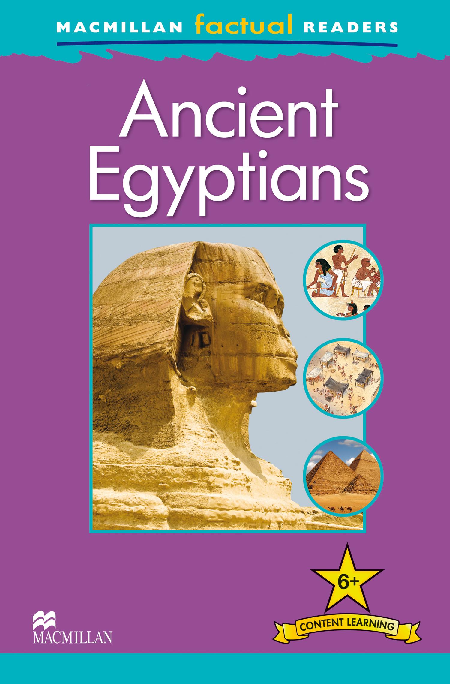 Macmillan Factual Readers: Ancient Egyptians