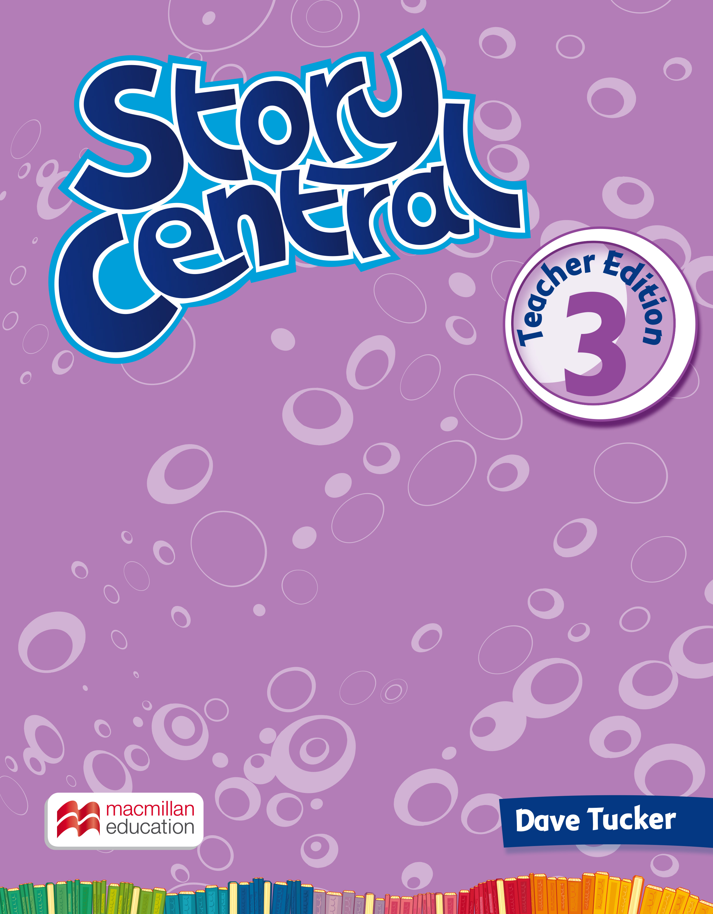 Story Central Level 3 Teacher's Edition Pack