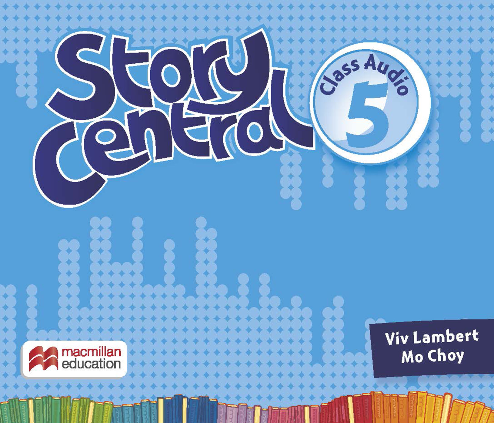 Story Central Level 5 Class Audio CDs