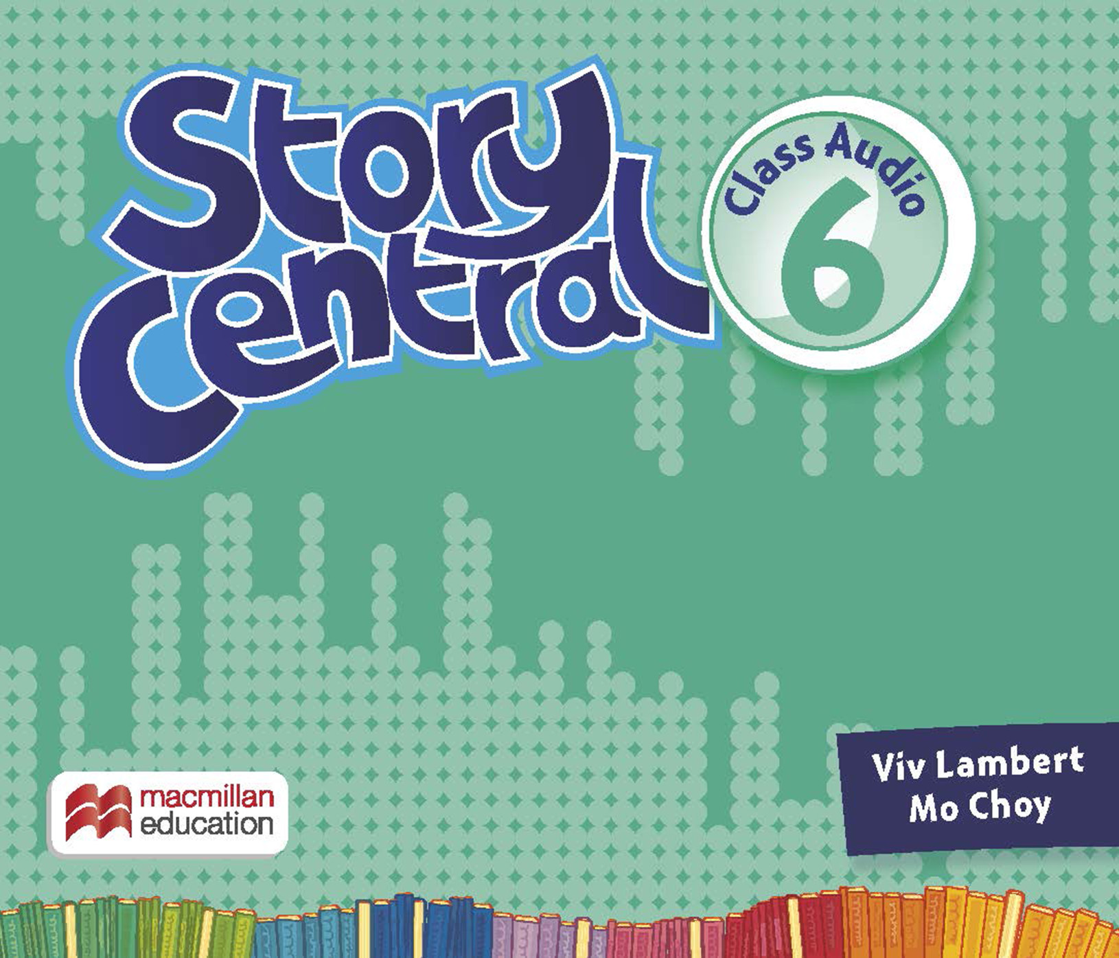 Story Central Level 6 Class Audio CDs