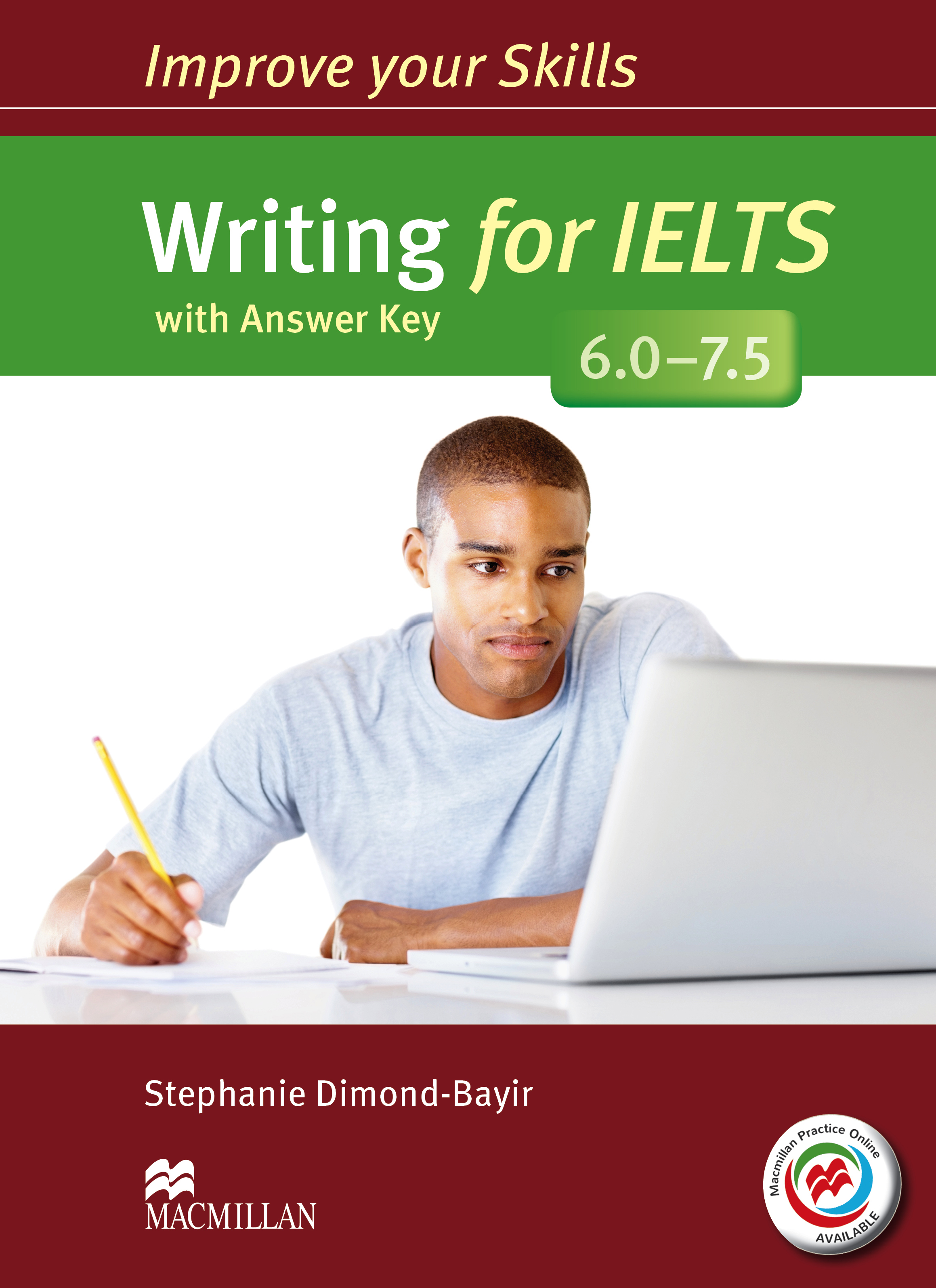 Improve Your Skills: Writing for IELTS 6.0-7.5 Student