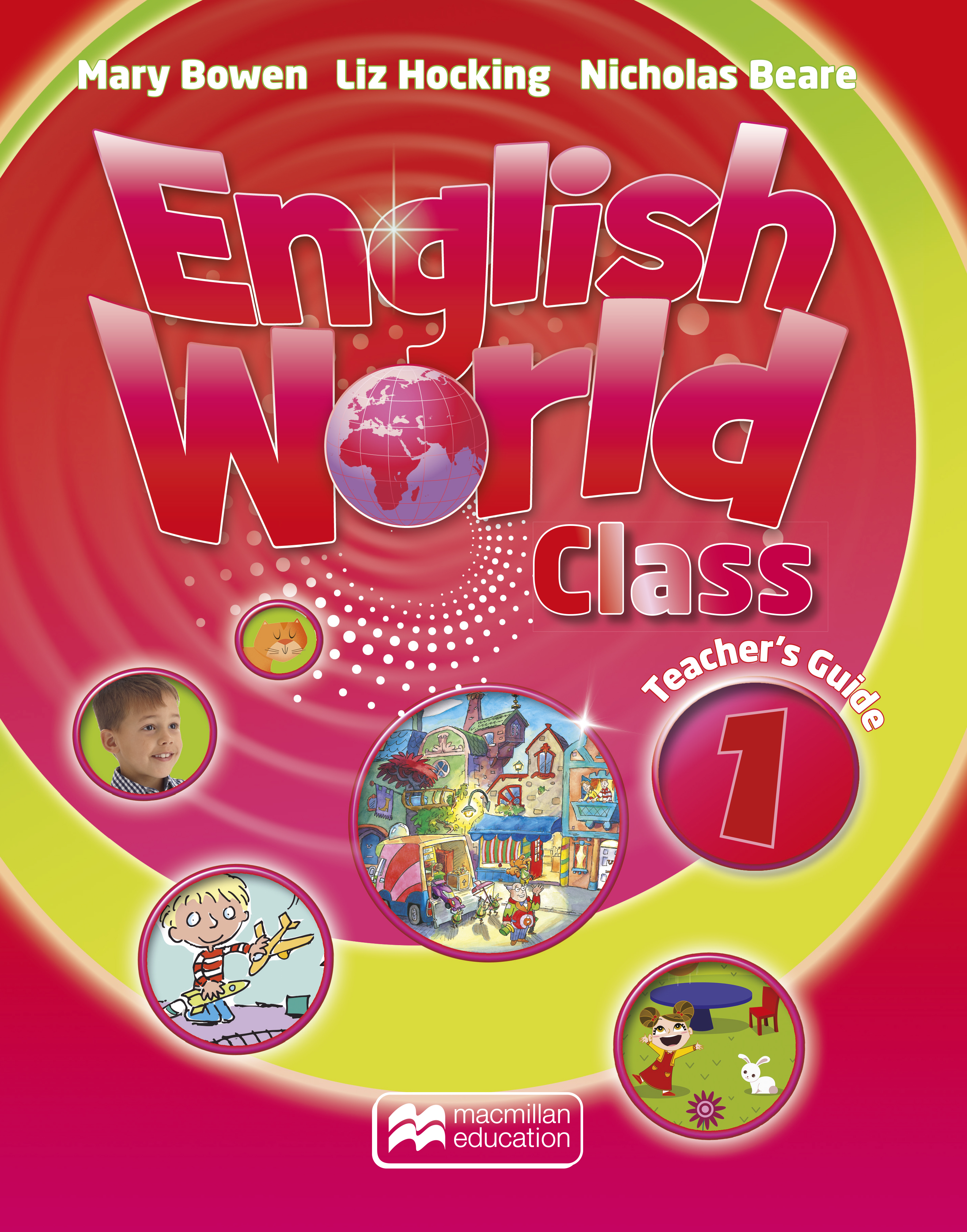 English World Class Level 1 Teacher's Guide and Web Code Pack