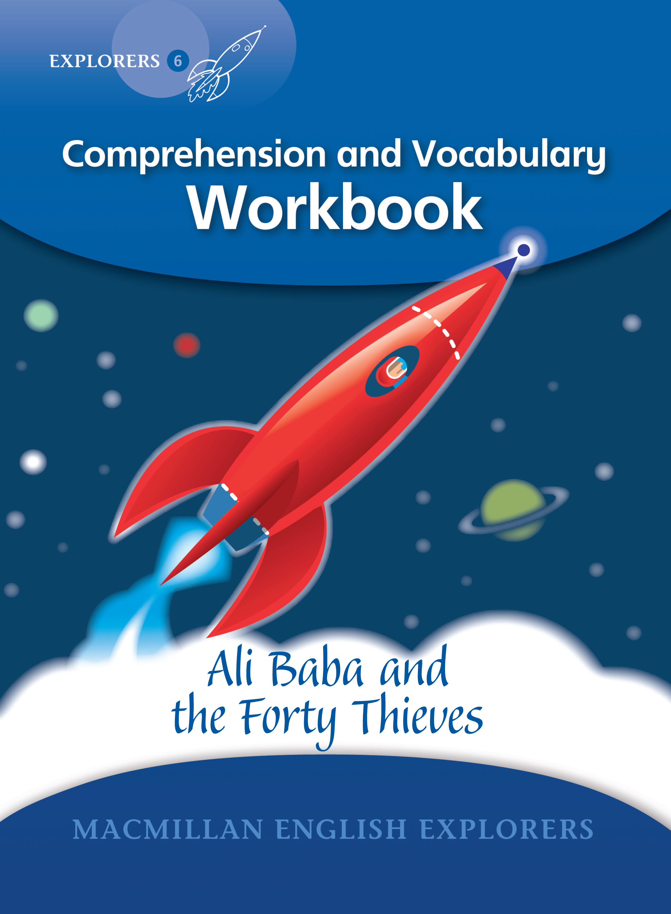 Explorers 6: Ali Baba and the Forty Thieves Workbook