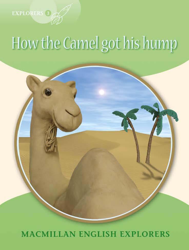 Explorers 3: How the Camel Got His Hump