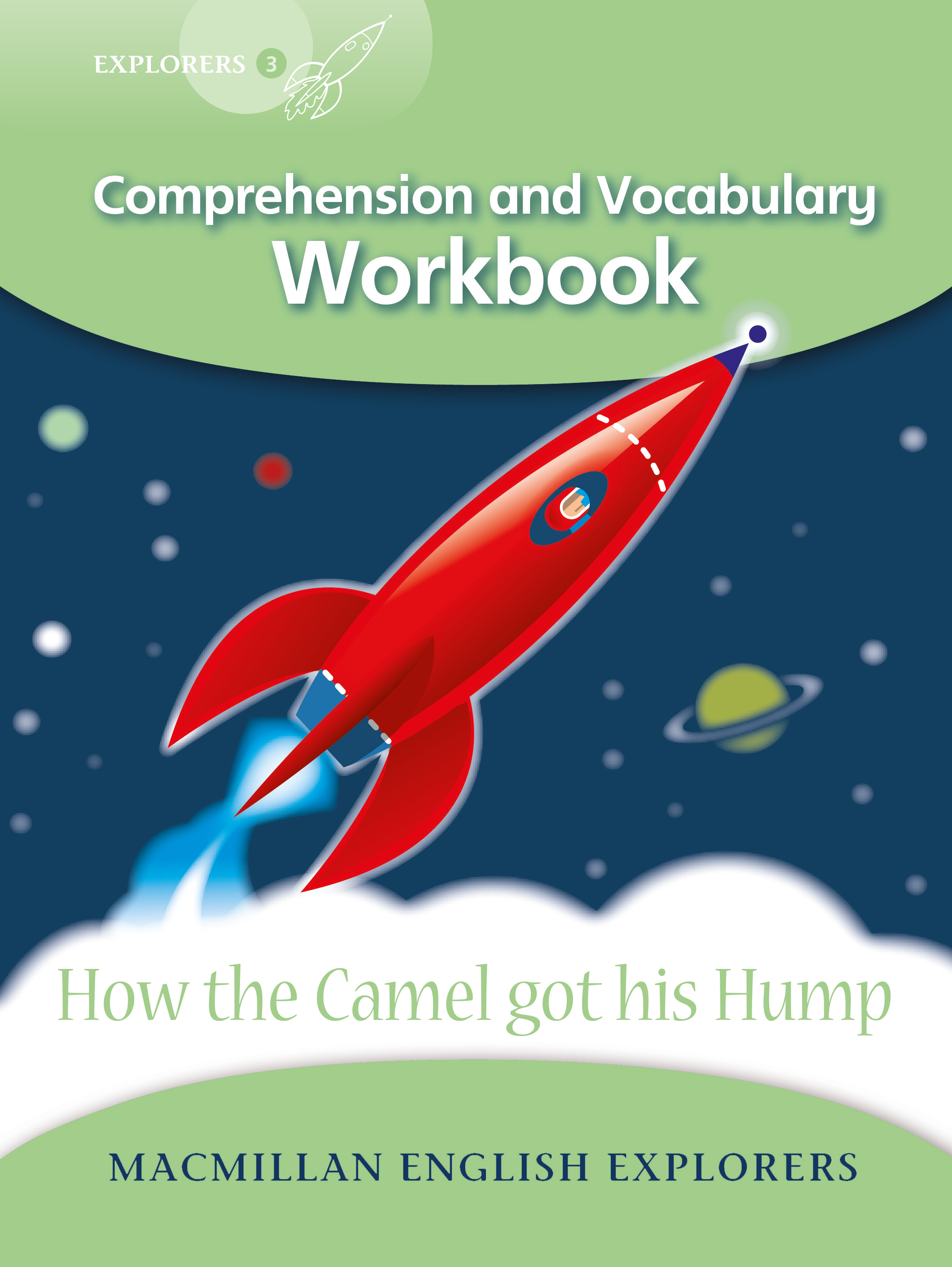 Explorers 3: How the Camel Got His Hump Workbook