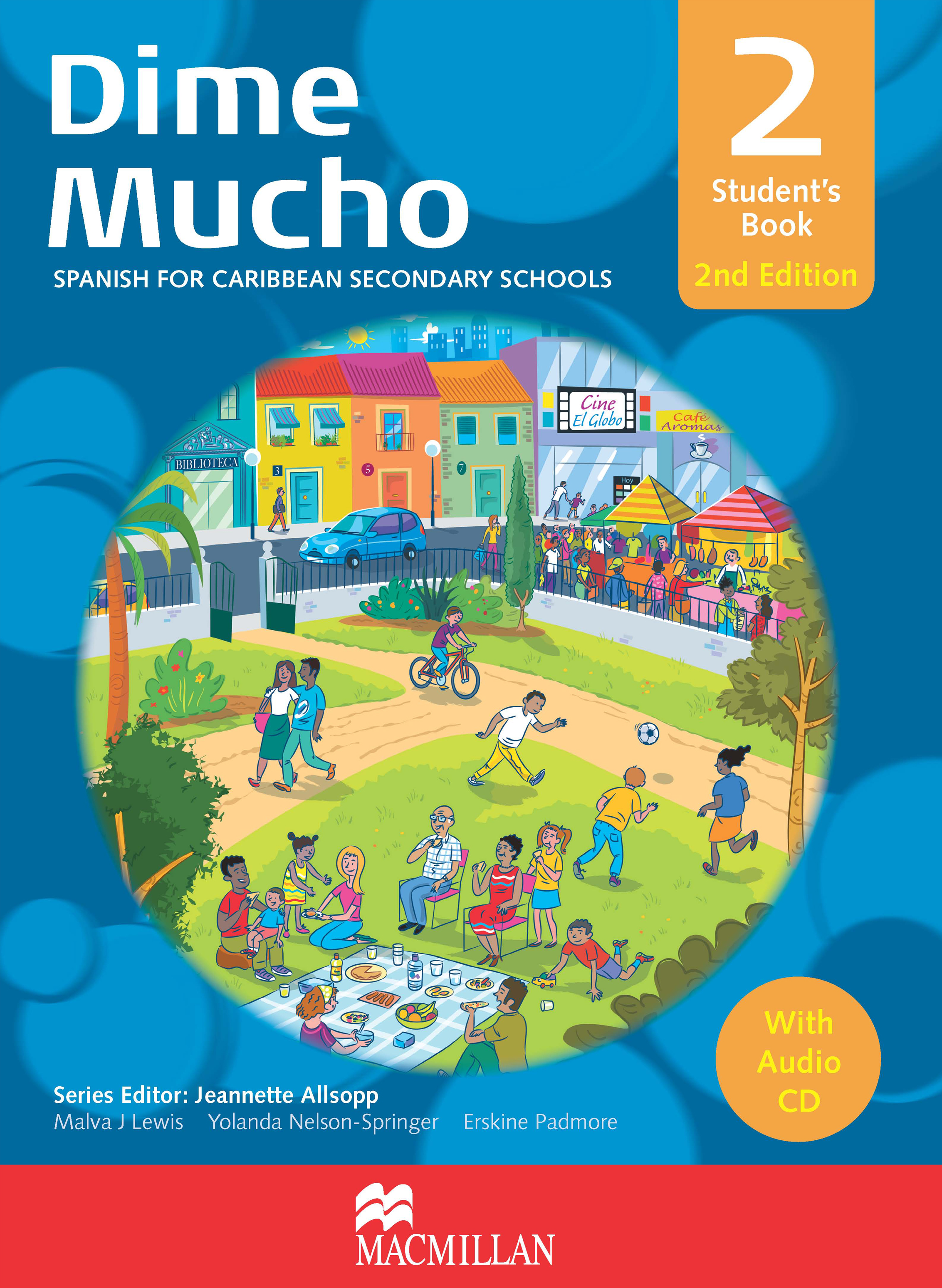 Dime Mucho 2nd Edition Student's Book 2 with Audio CD
