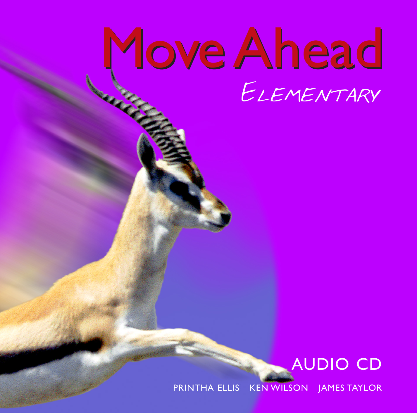 Move Ahead Elementary Level Class Audio CD