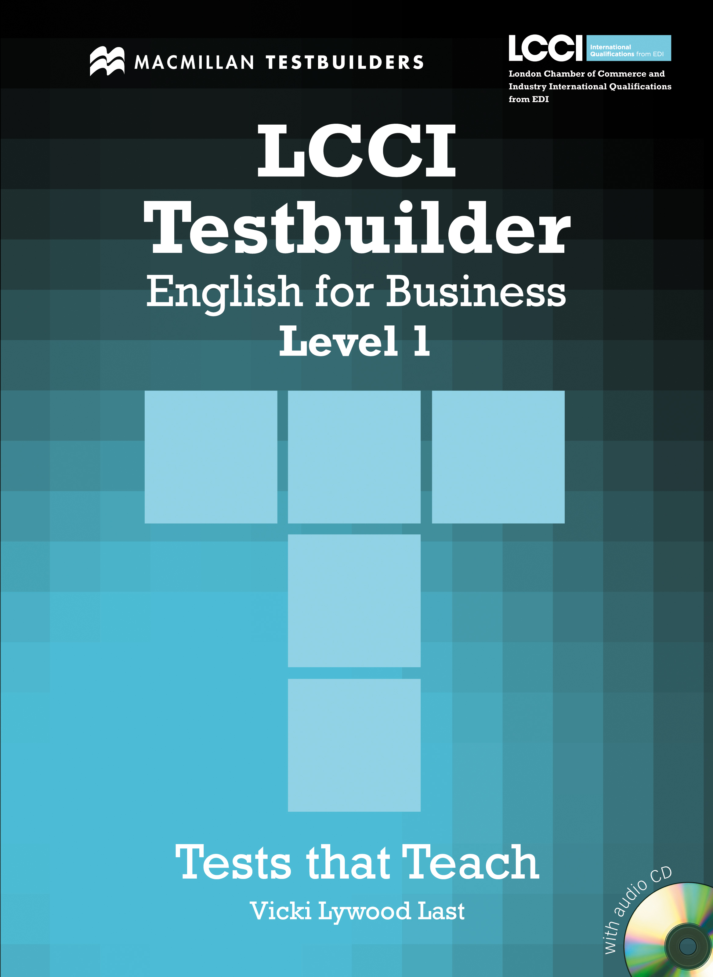 LCCI English for Business Testbuilders 1 + Audio CD Pack