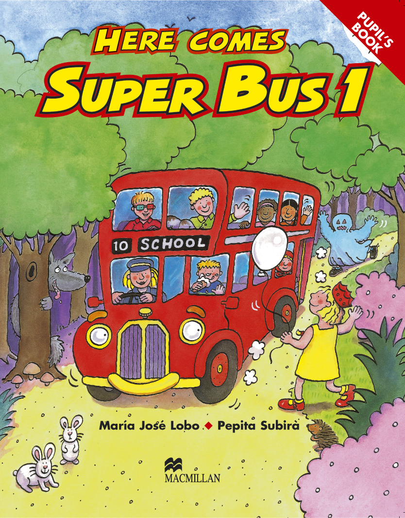 Here Comes Super Bus 1 Pupil