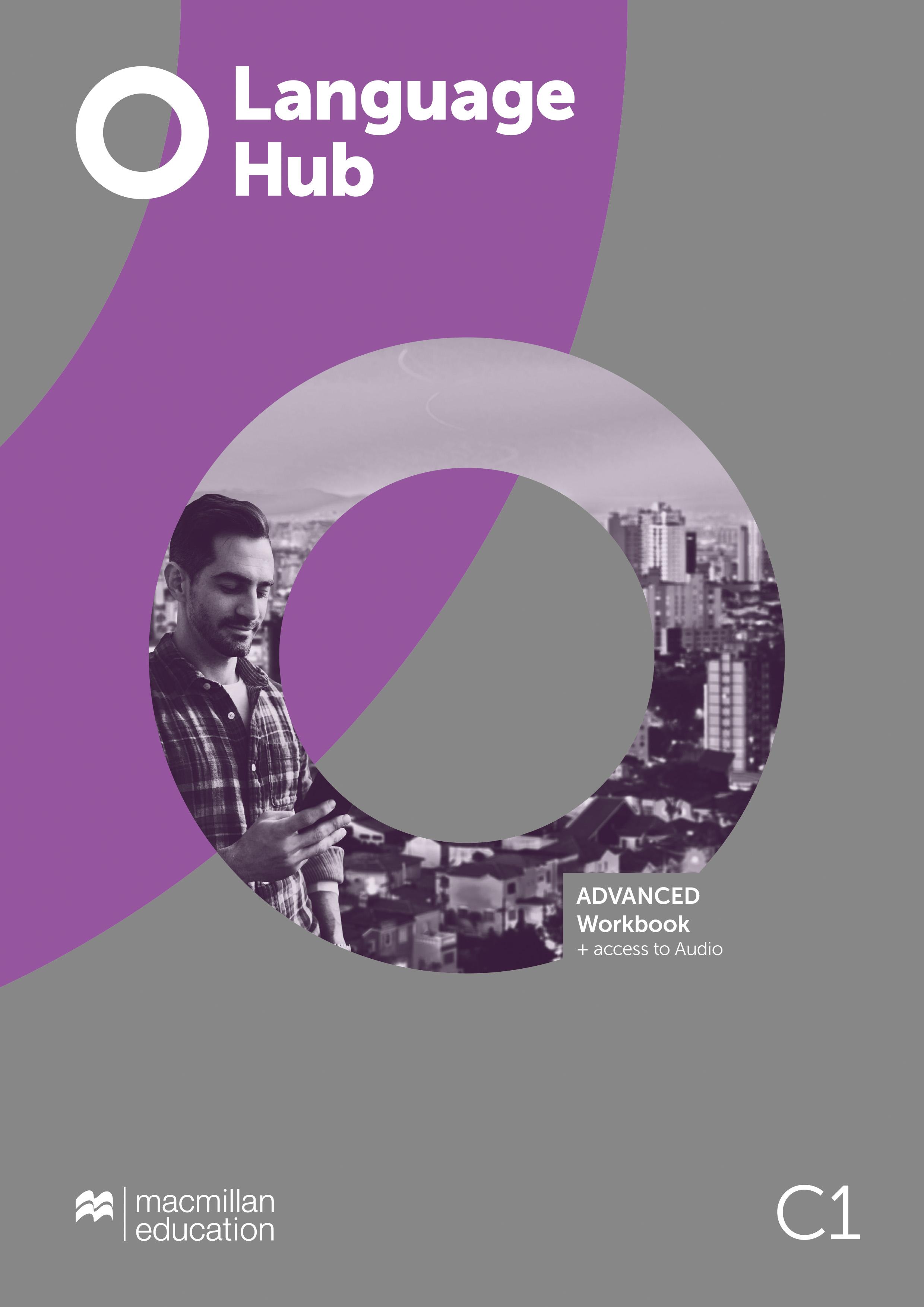 Language Hub Advanced Workbook Plus Key - Available in January 2020