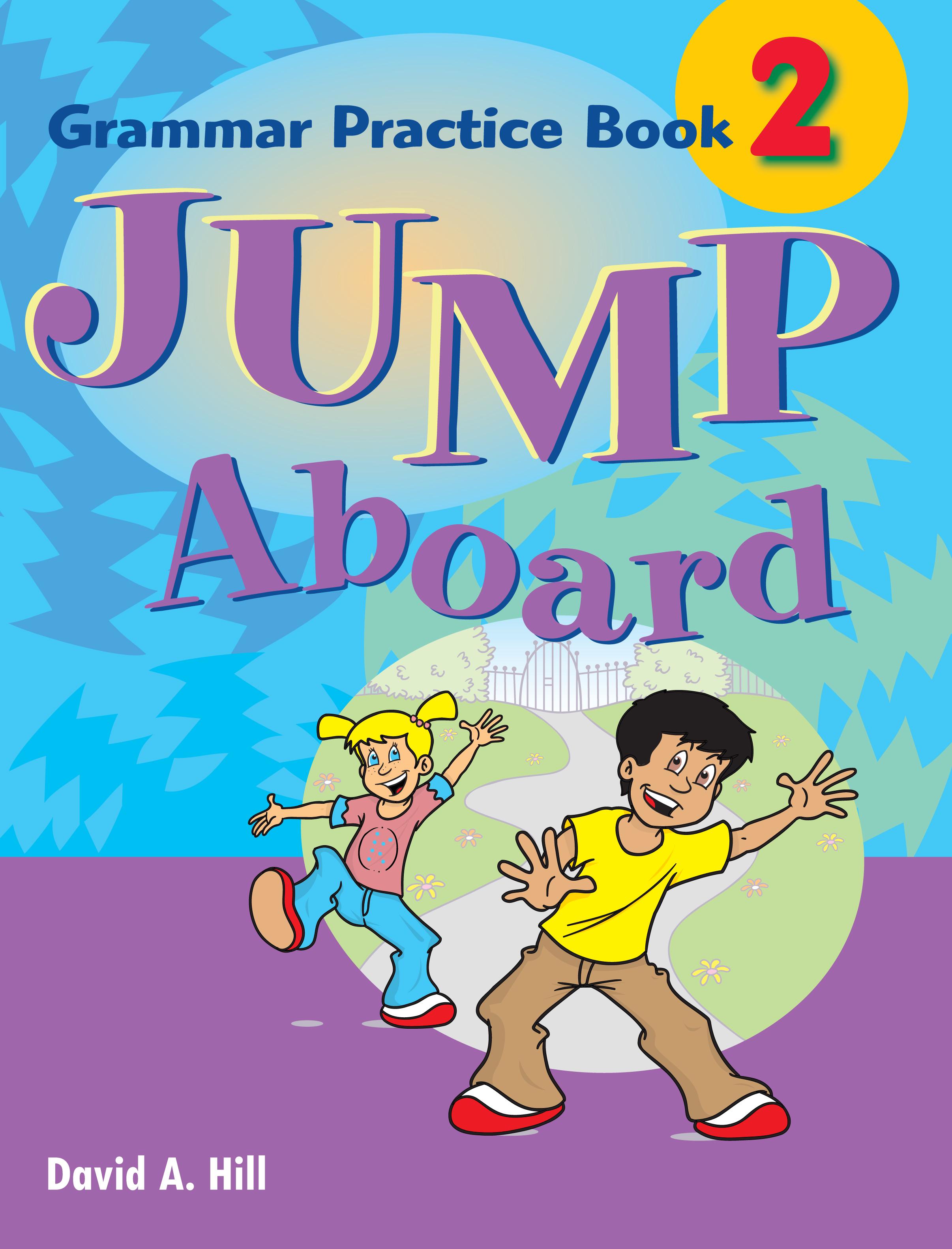 Jump Aboard 2 Grammar Practice Book