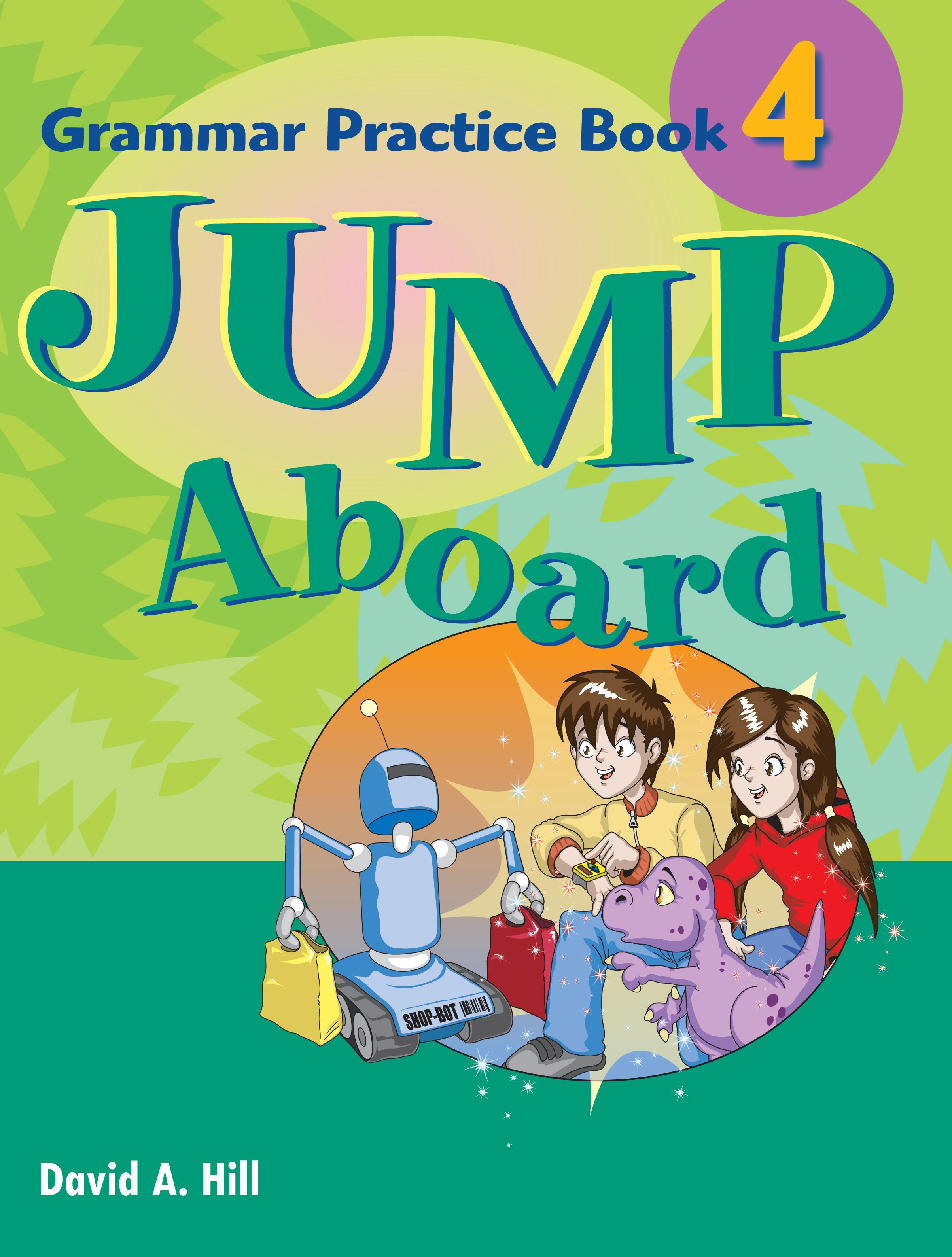 Jump Aboard 4 Grammar Practice Book