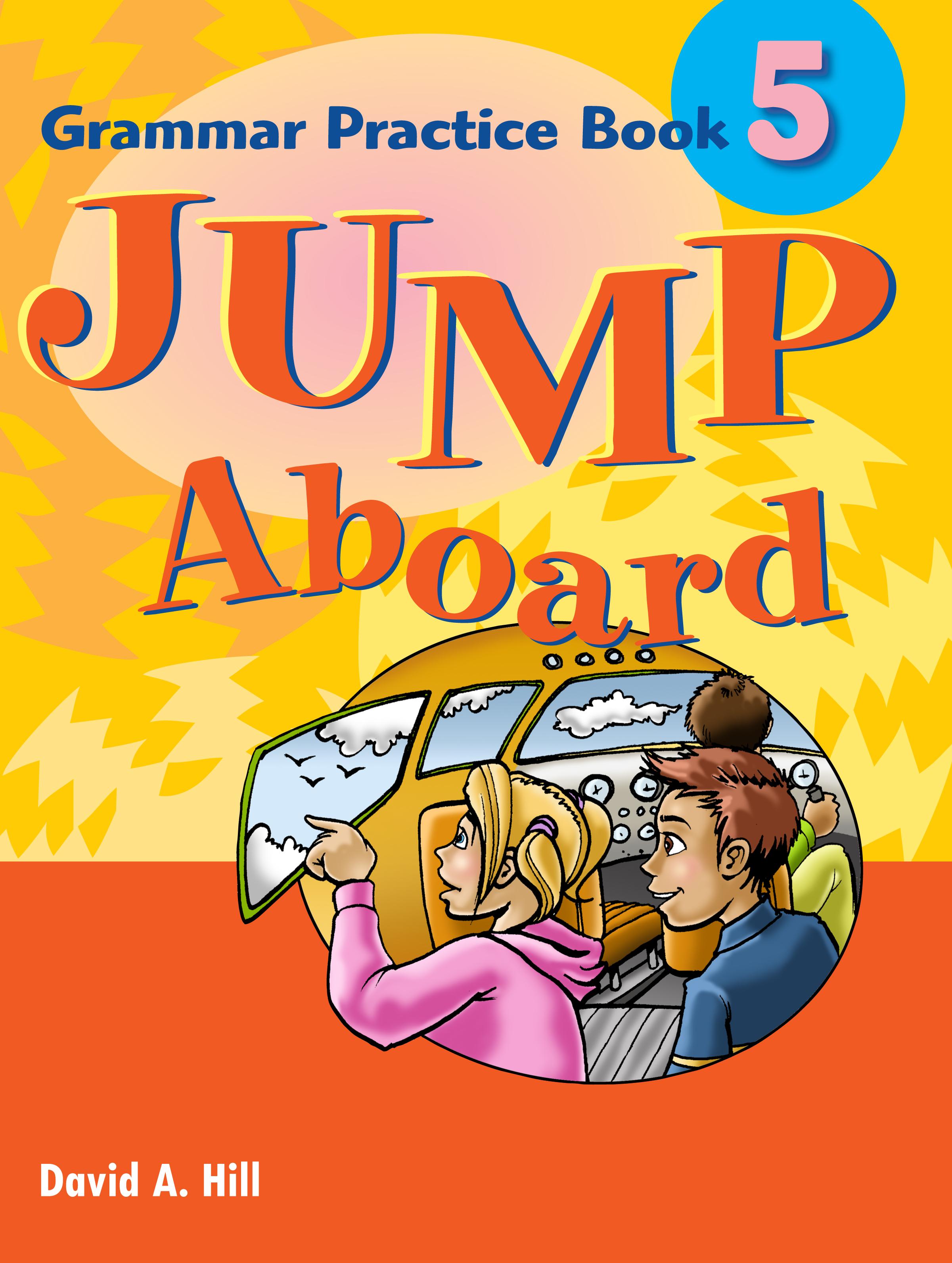 Jump Aboard 5 Grammar Practice Book
