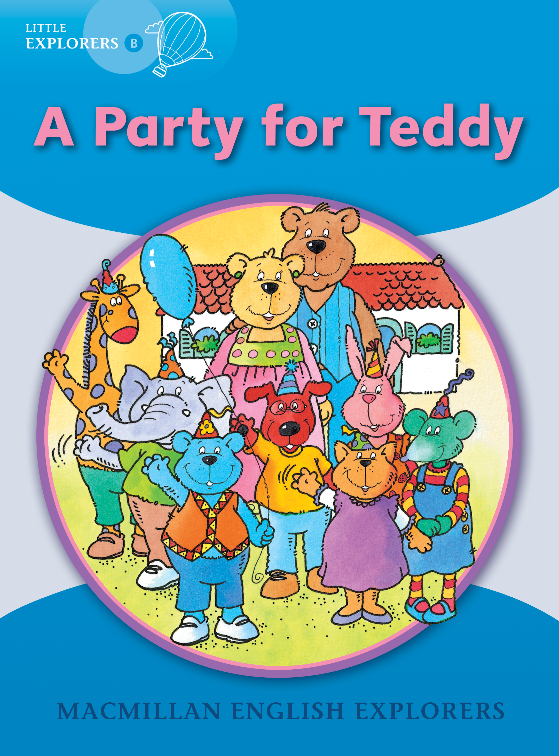 Little Explorers B: A Party for Teddy