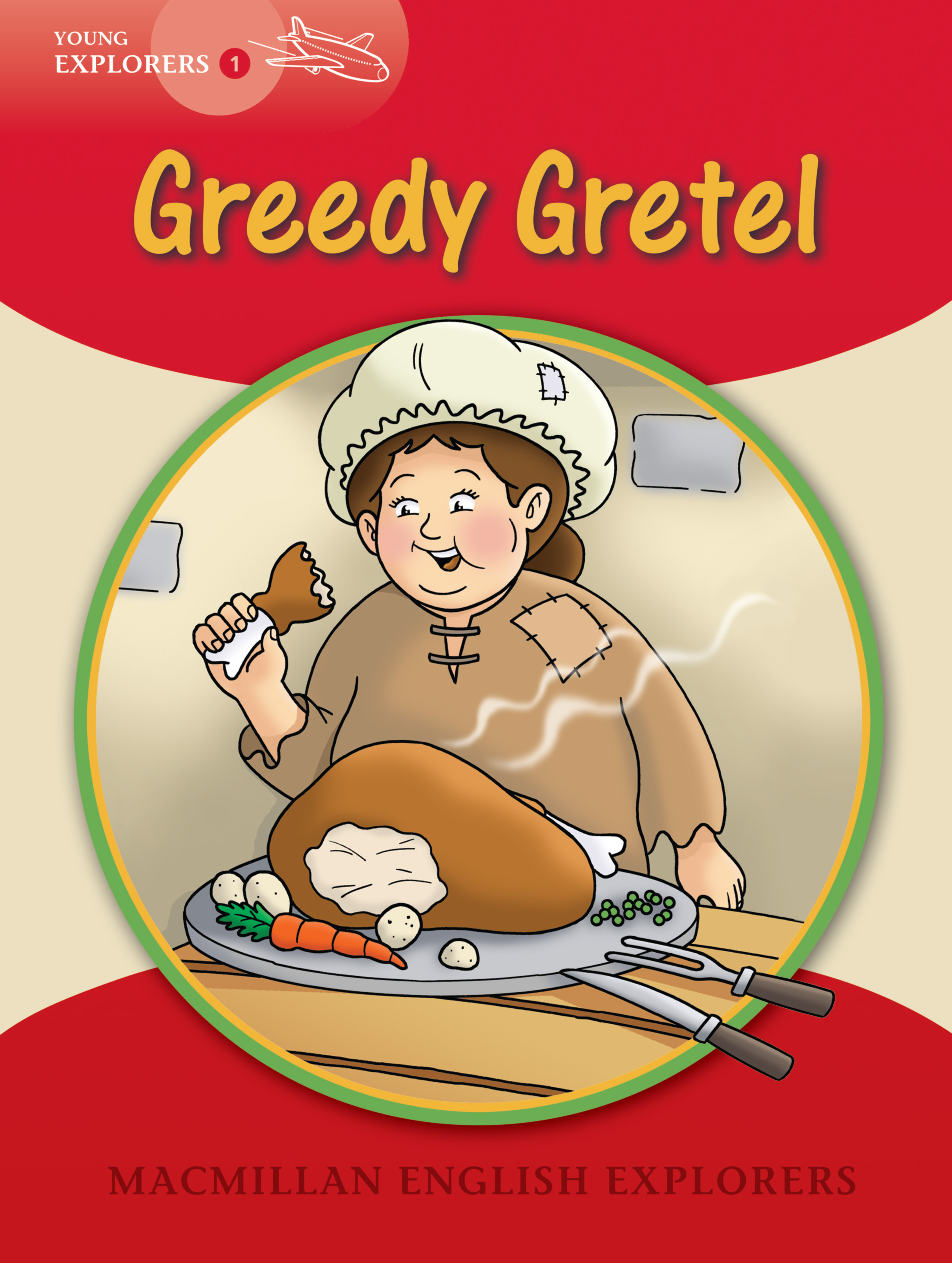 Young Explorers 1: Greedy Gretel