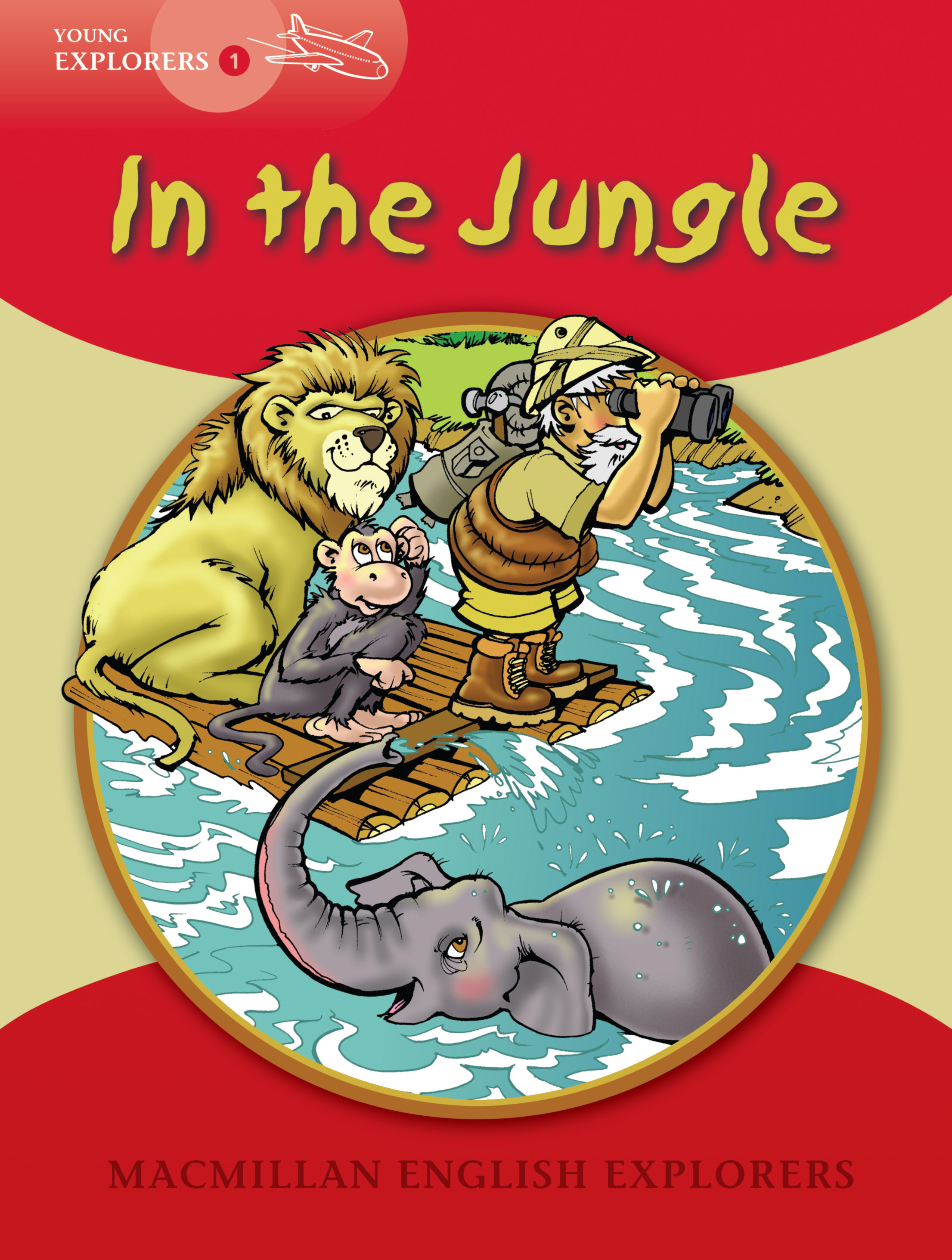 Young Explorers 1: In the Jungle