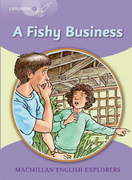 Explorers 5: A Fishy Business