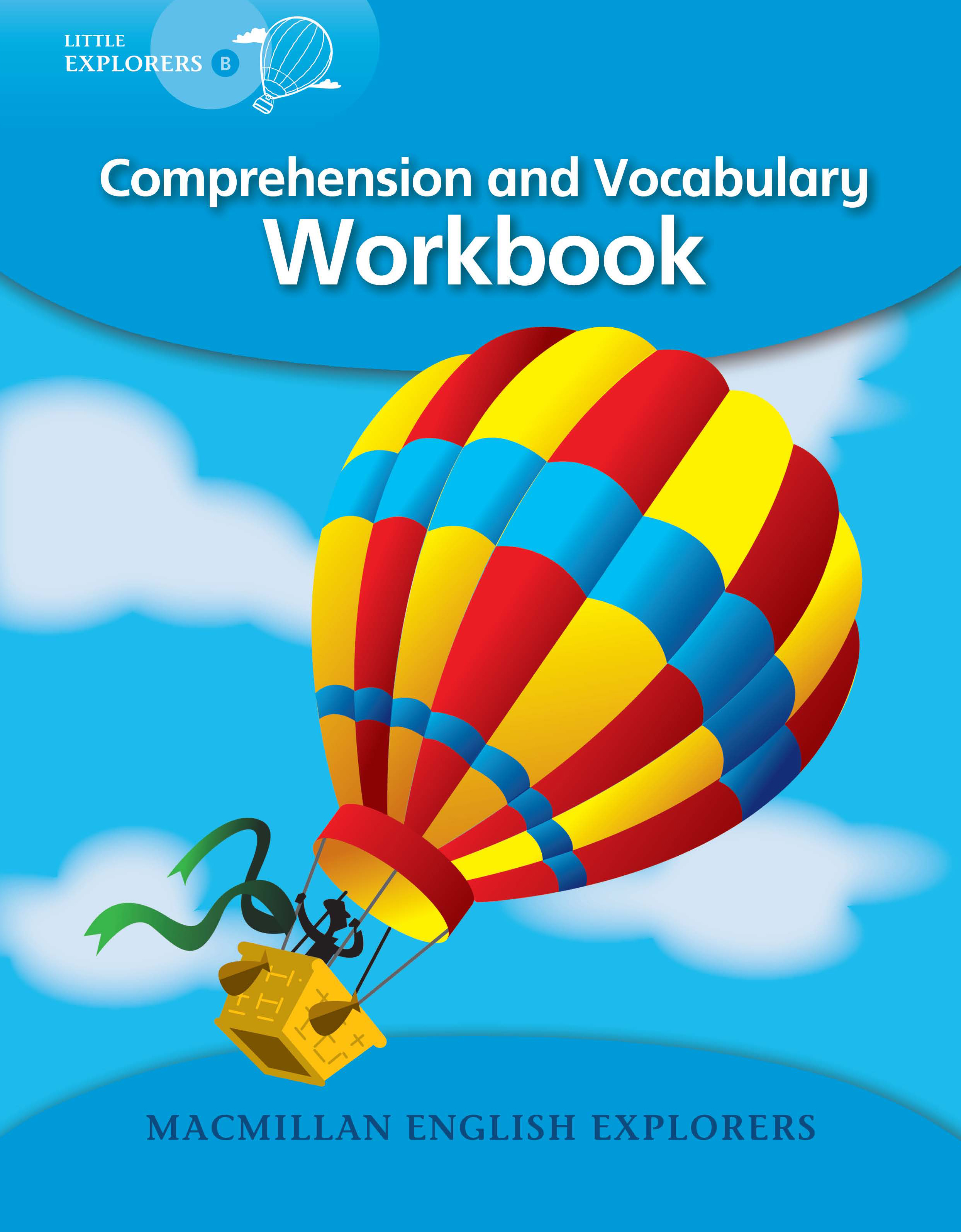 Little Explorers B: Comprehension Workbook