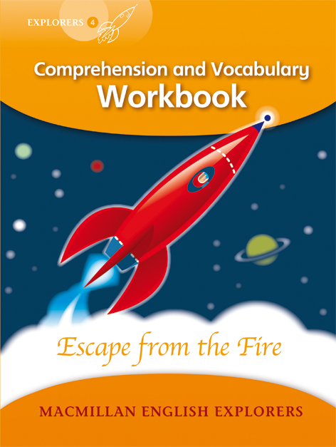 Explorers 4: Escape from the Fire Workbook