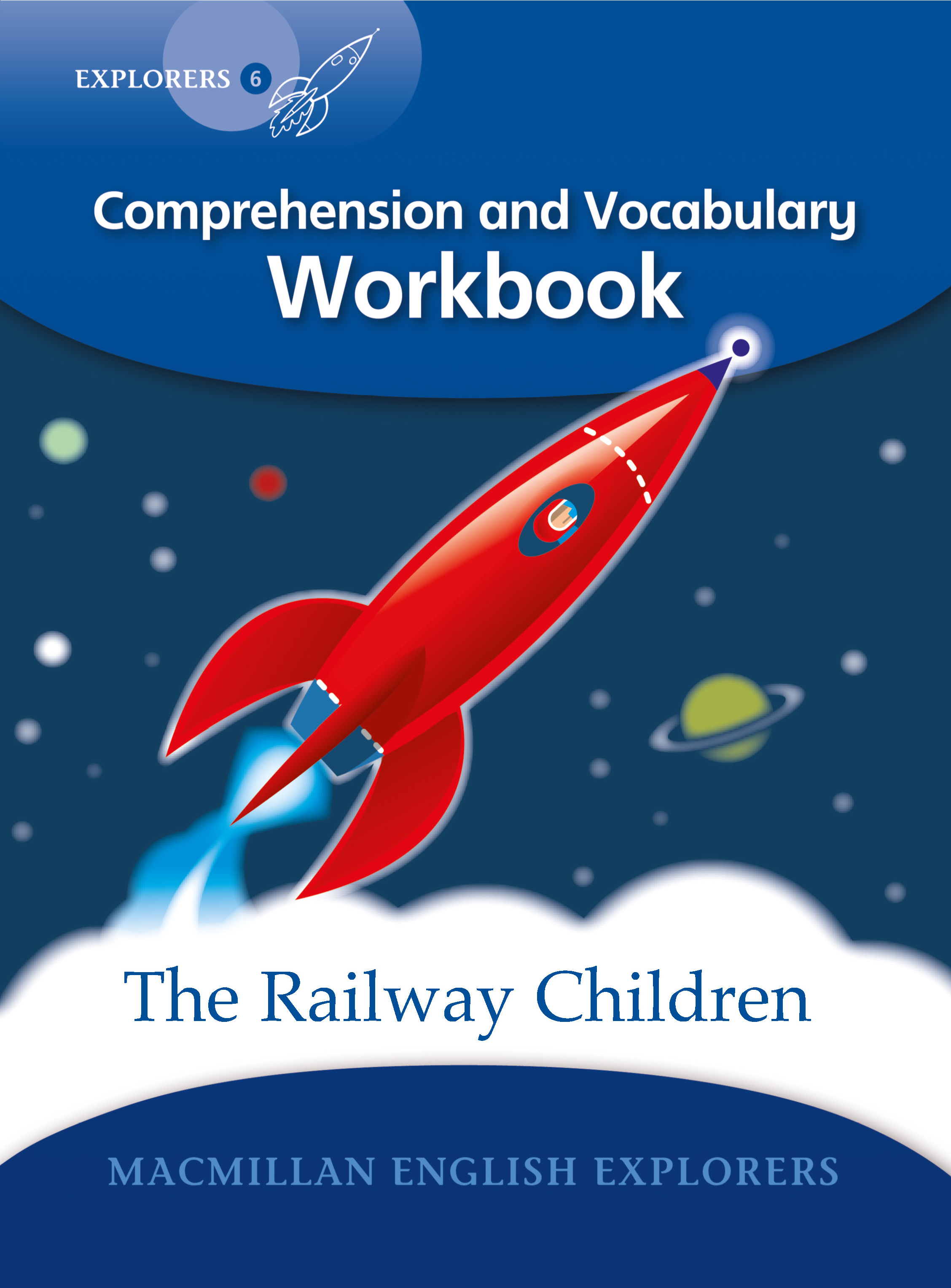 Explorers 6: The Railway Children Workbook