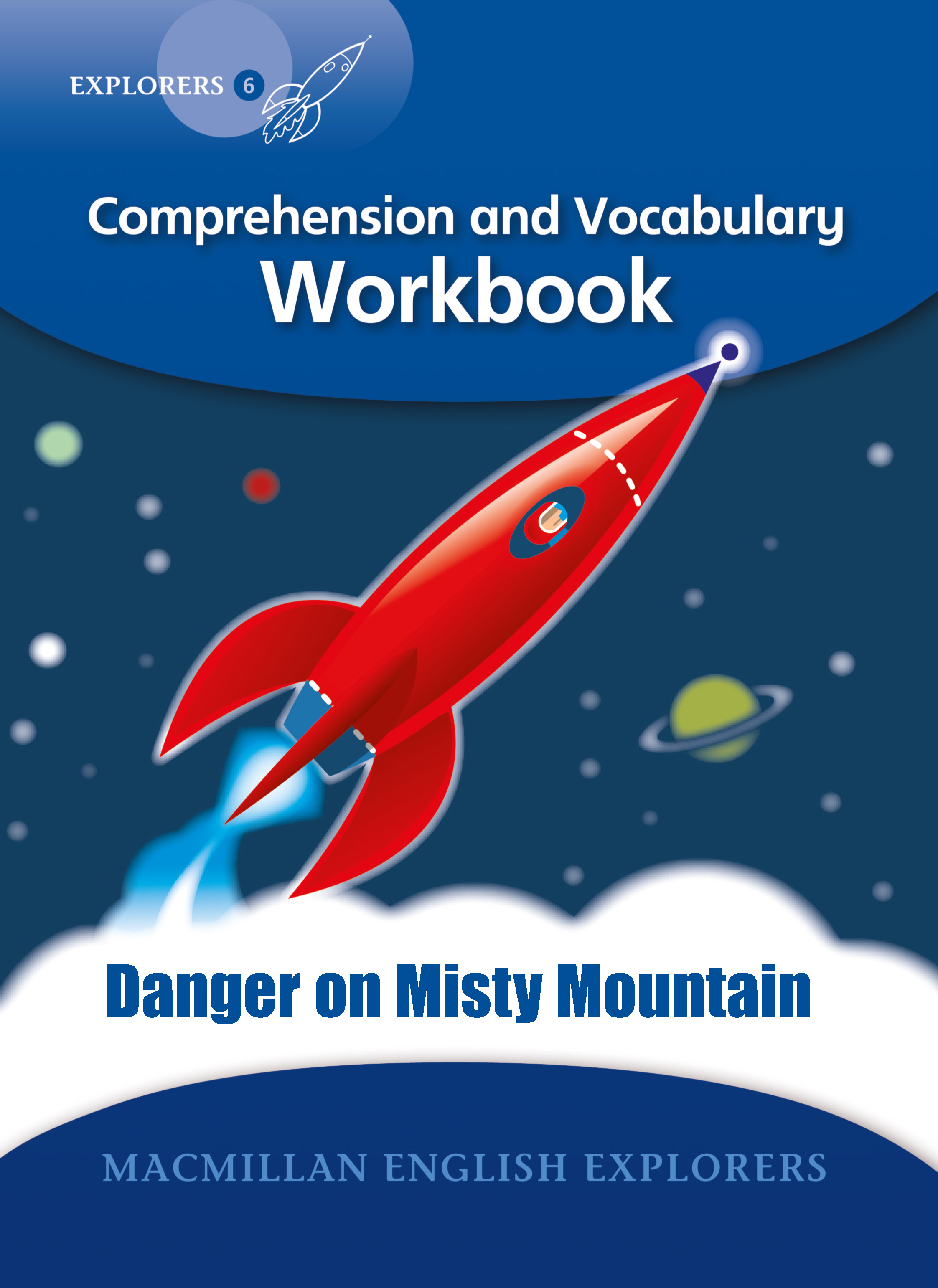 Explorers 6: Danger on Misty Mountain Workbook
