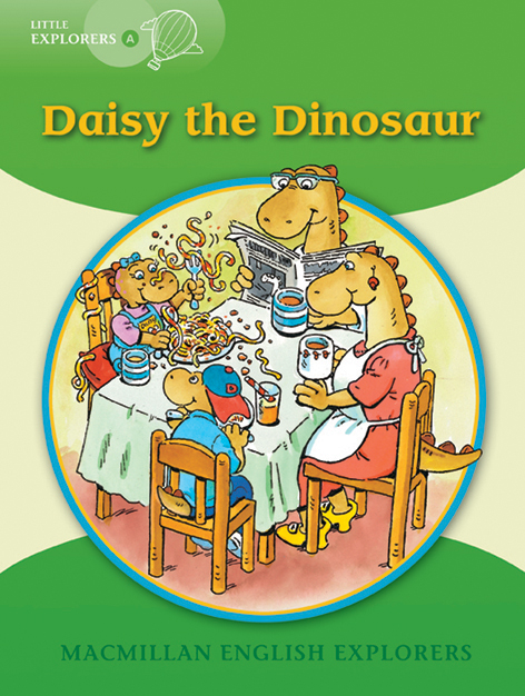 Little Explorers A: Daisy the Dinosaur Big Book