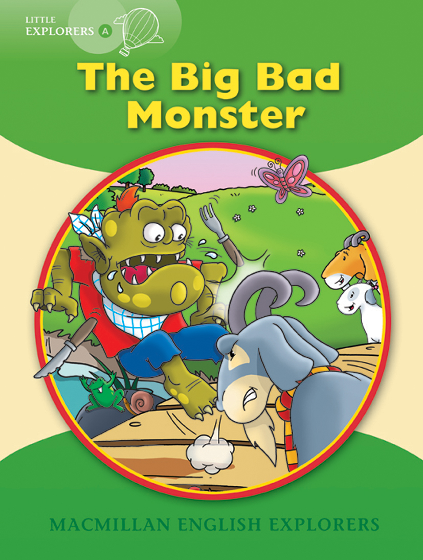 Little Explorers A: The Big Bad Monster Big Book