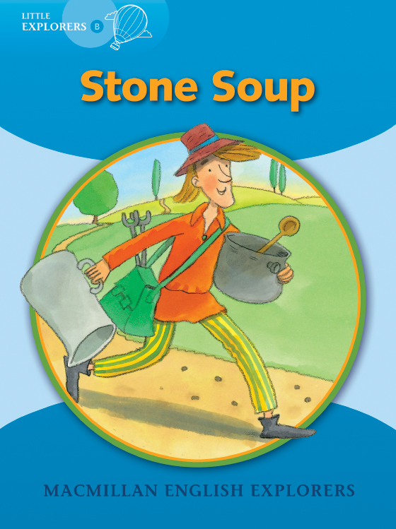 Little Explorers B: Stone Soup Big Book