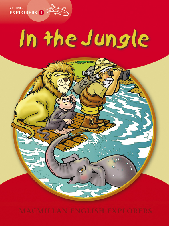 Young Explorers 1: In the Jungle Big Book