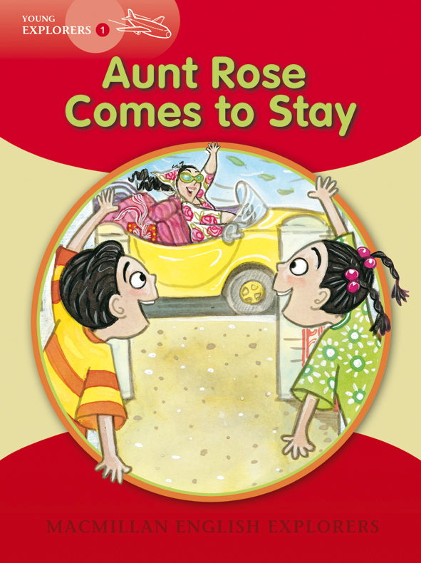Young Explorers 1: Aunt Rose Comes to Stay Big Book